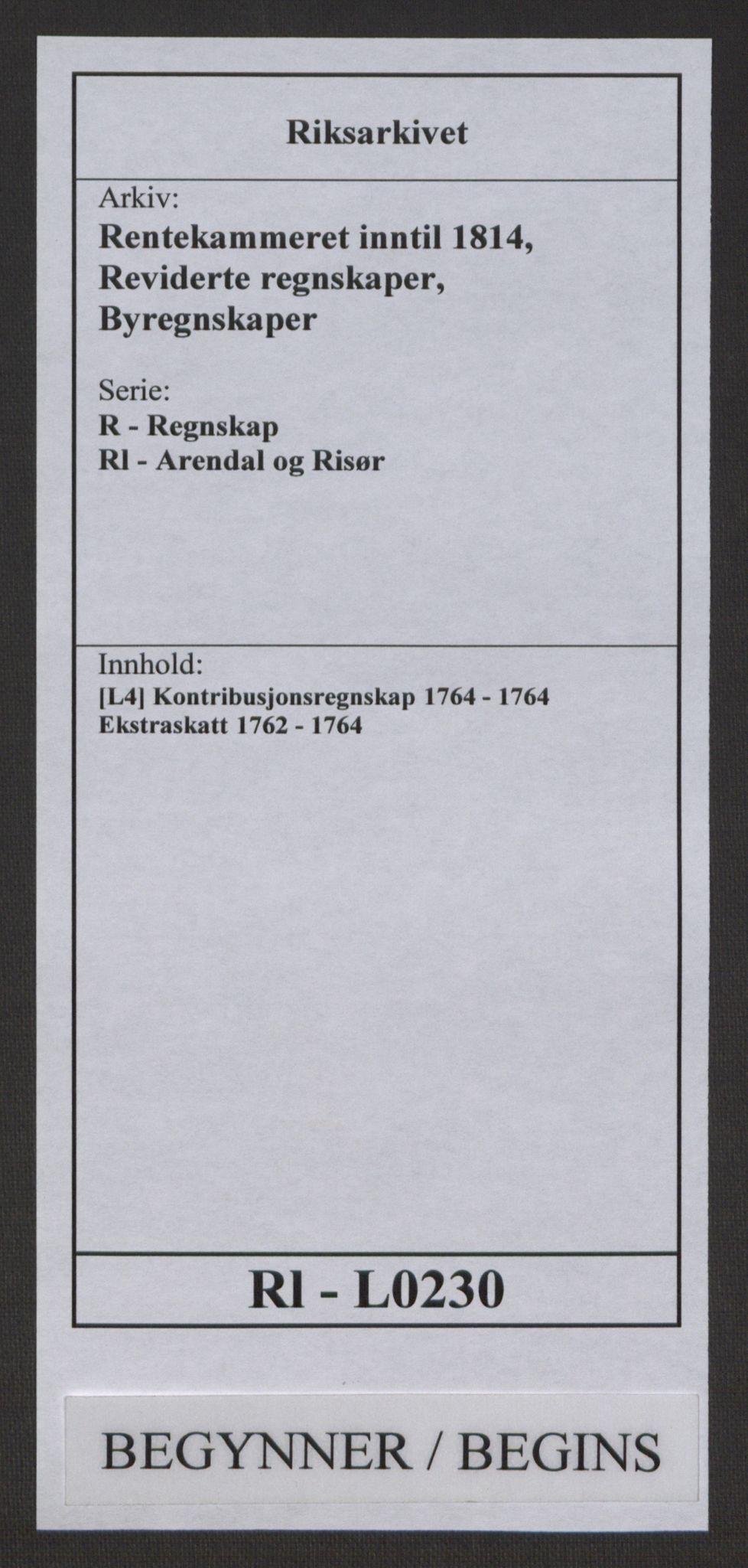 RA, Rentekammeret inntil 1814, Reviderte regnskaper, Byregnskaper, R/Rl/L0230: [L4] Kontribusjonsregnskap, 1762-1764, s. 1