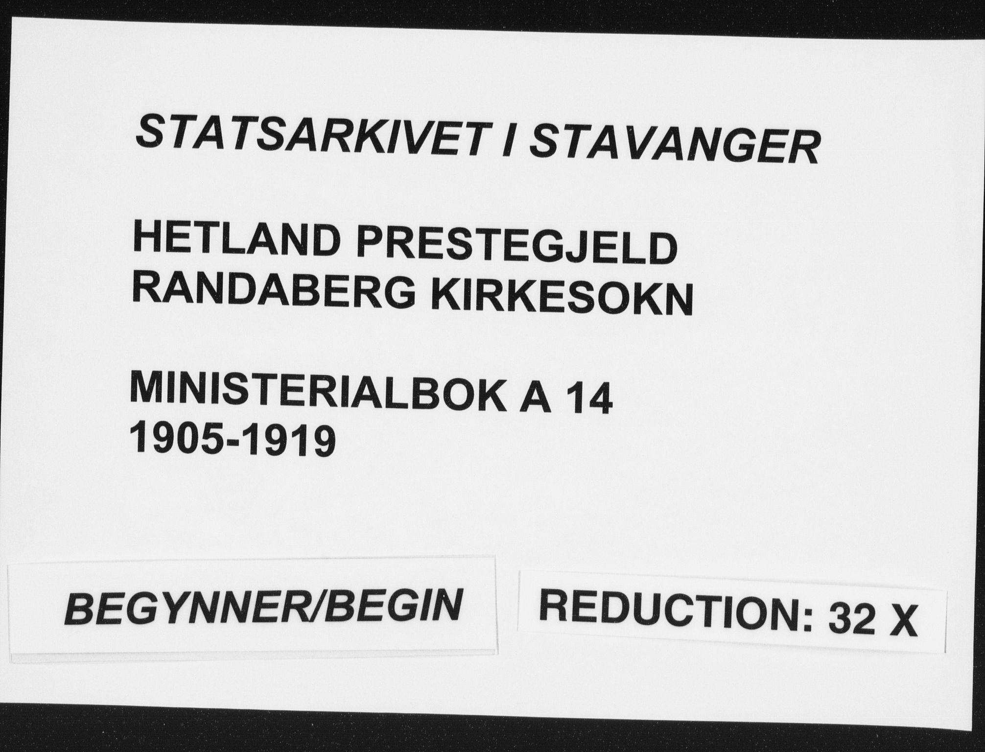 SAST, Hetland sokneprestkontor, 30/30BA: Ministerialbok nr. A 14, 1905-1919