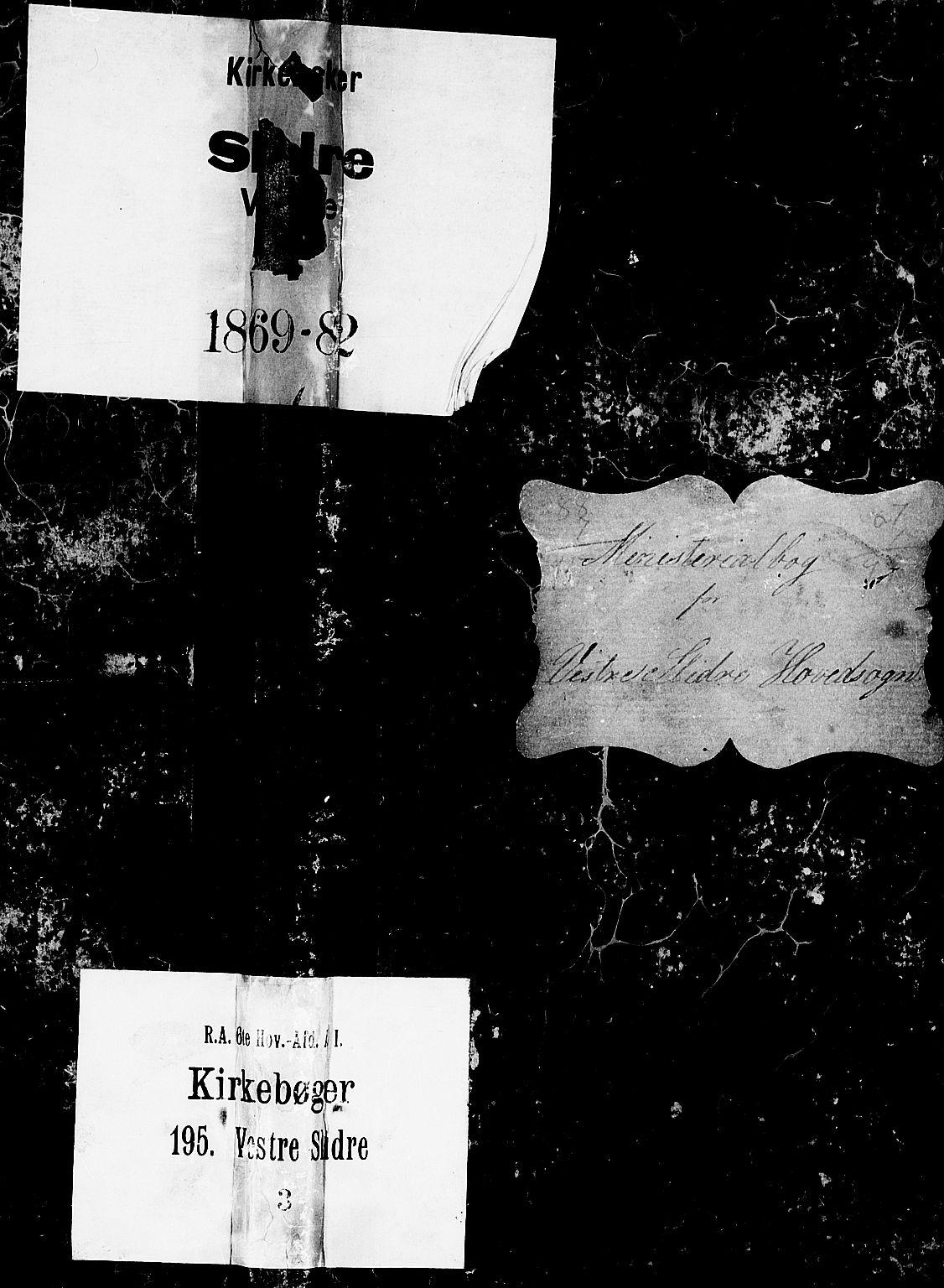 SAH, Vestre Slidre prestekontor, Klokkerbok nr. 1, 1869-1882