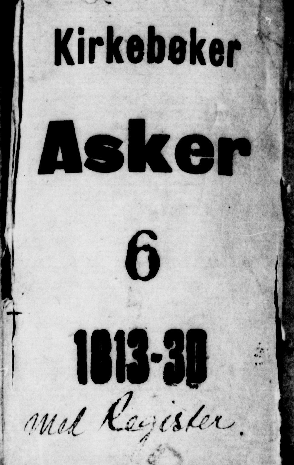 SAO, Asker prestekontor Kirkebøker, G/Ga/L0001: Klokkerbok nr. I 1, 1814-1830