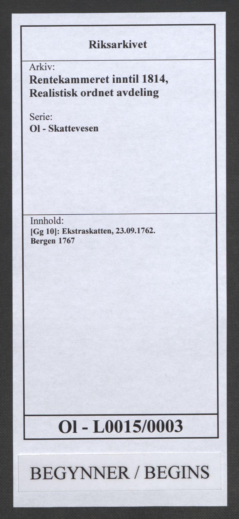 RA, Rentekammeret inntil 1814, Realistisk ordnet avdeling, Ol/L0015: [Gg 10]: Ekstraskatten, 23.09.1762. Stavanger by, Jæren og Dalane, Bergen, 1767, s. 1