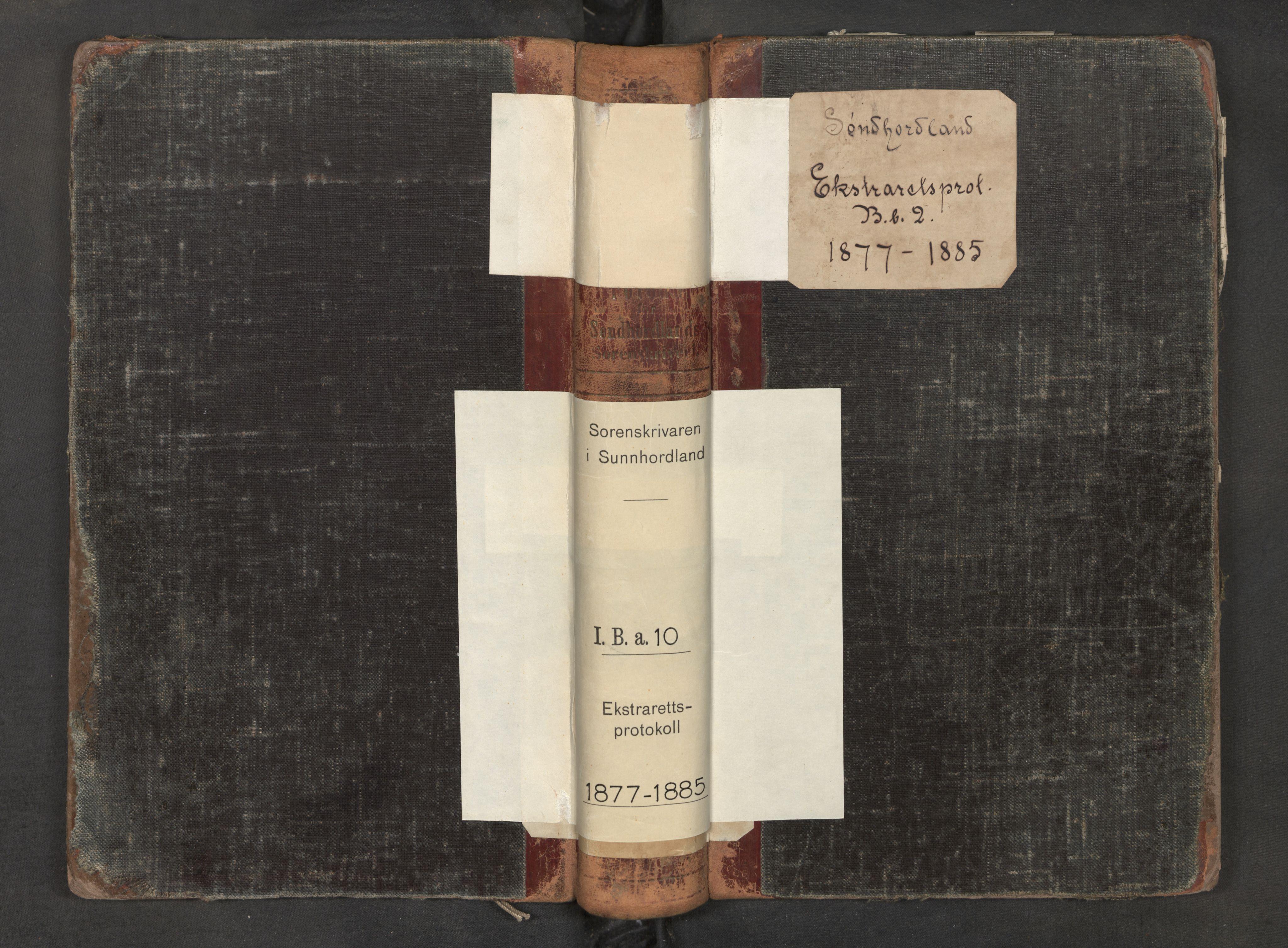 SAB, Sunnhordland sorenskrivar, F/Fb/Fba/L0010: Ekstrarettsprotokoll, 1877-1885