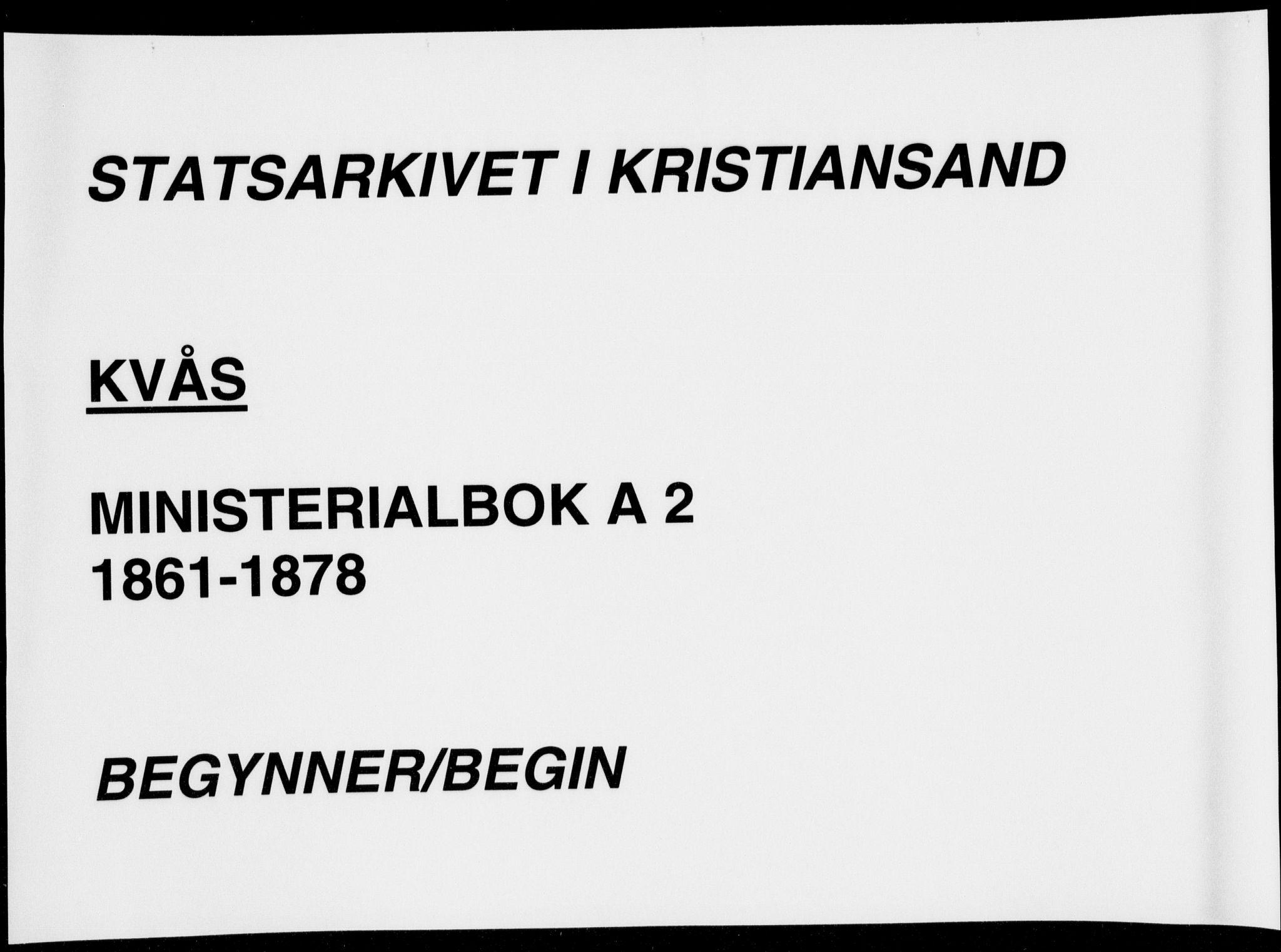 SAK, Lyngdal sokneprestkontor, F/Fa/Fab/L0002: Ministerialbok nr. A 2, 1861-1878
