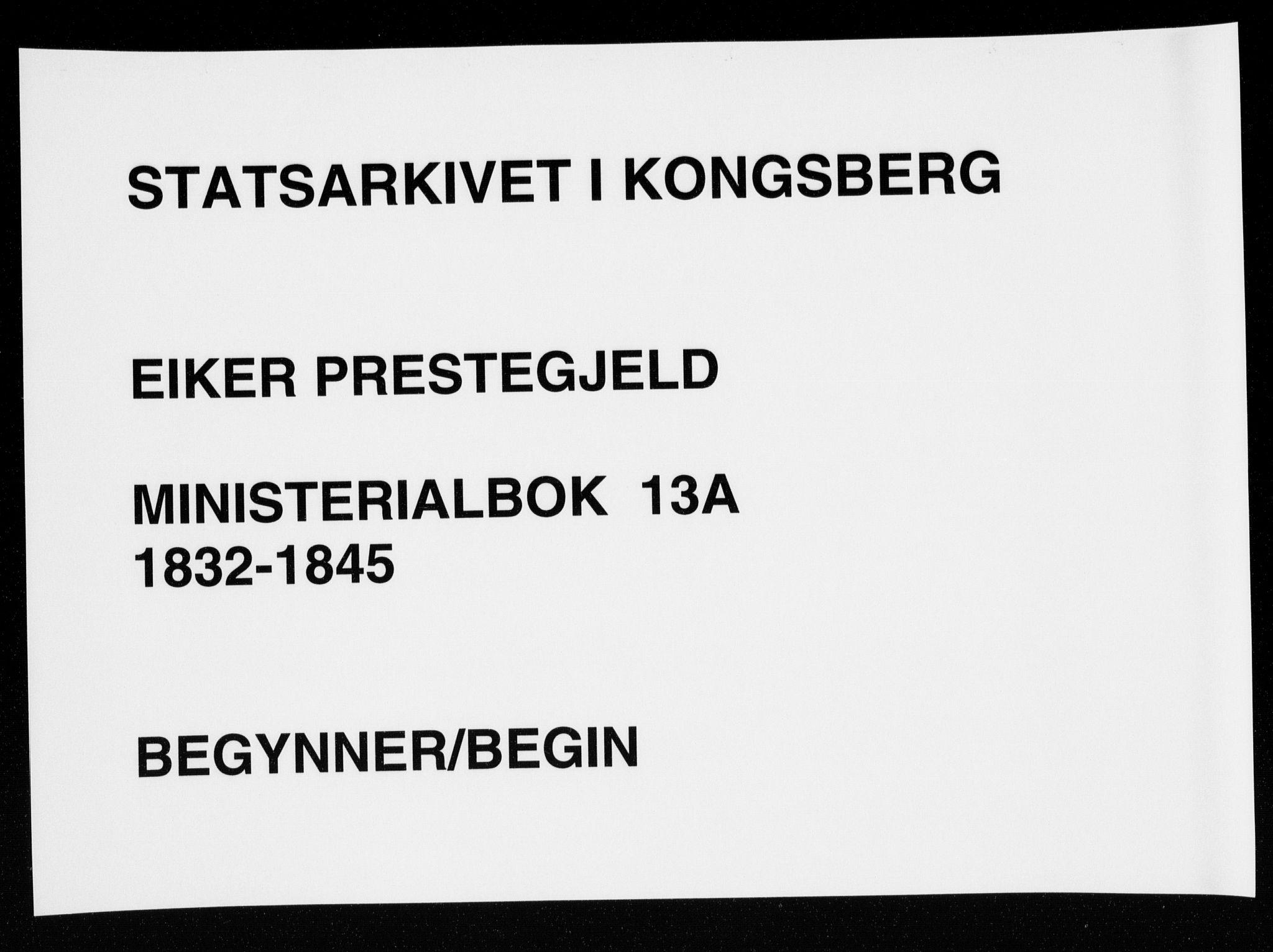 SAKO, Eiker kirkebøker, F/Fa/L0013a: Ministerialbok nr. I 13A, 1832-1845