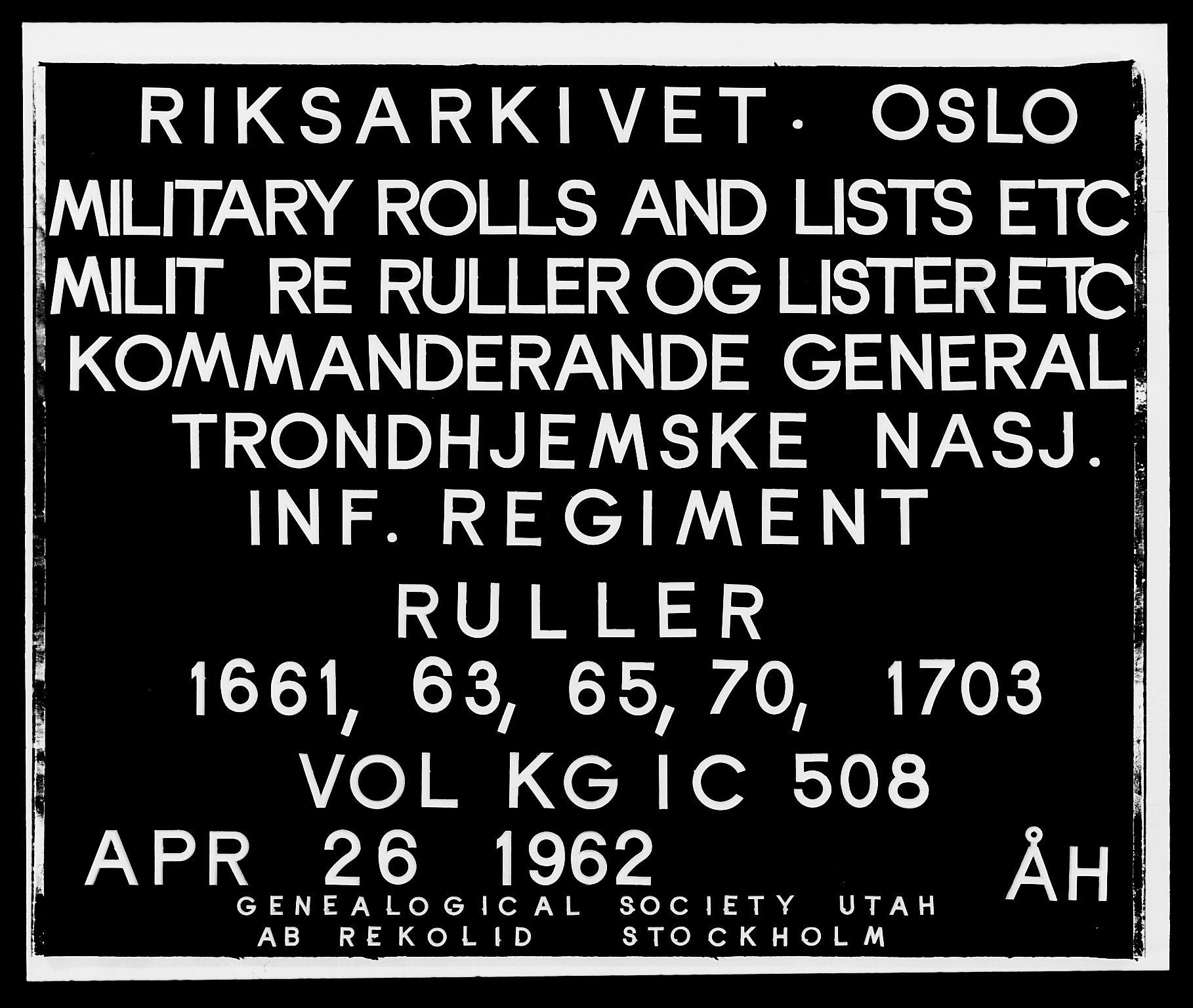 RA, Kommanderende general (KG I) med Det norske krigsdirektorium, E/Ea/L0508: Trondheimske regiment, 1659-1703, s. 1