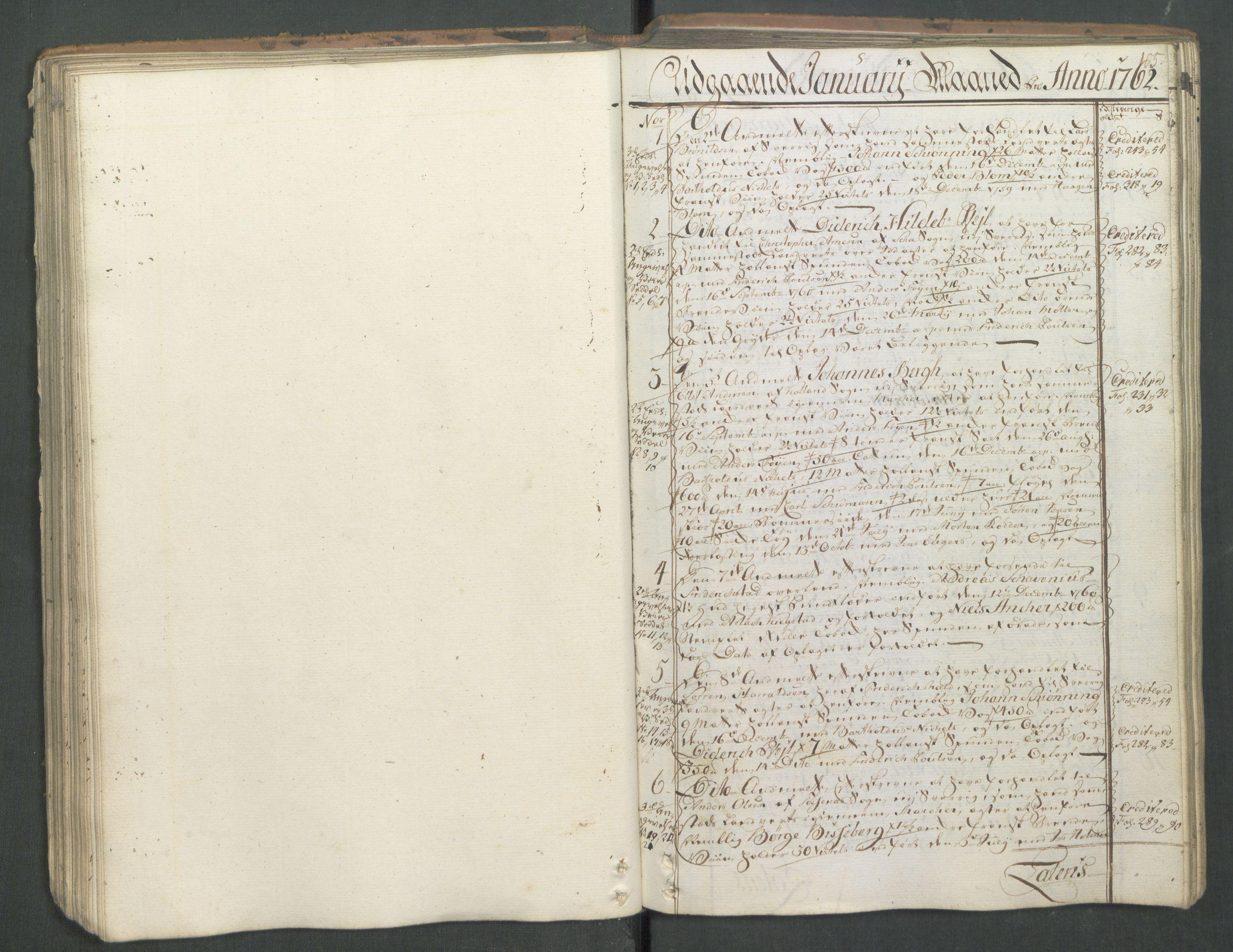 RA, Generaltollkammeret, tollregnskaper, R01/L0046: Tollregnskaper Fredrikshald, 1762, s. 104b-105a