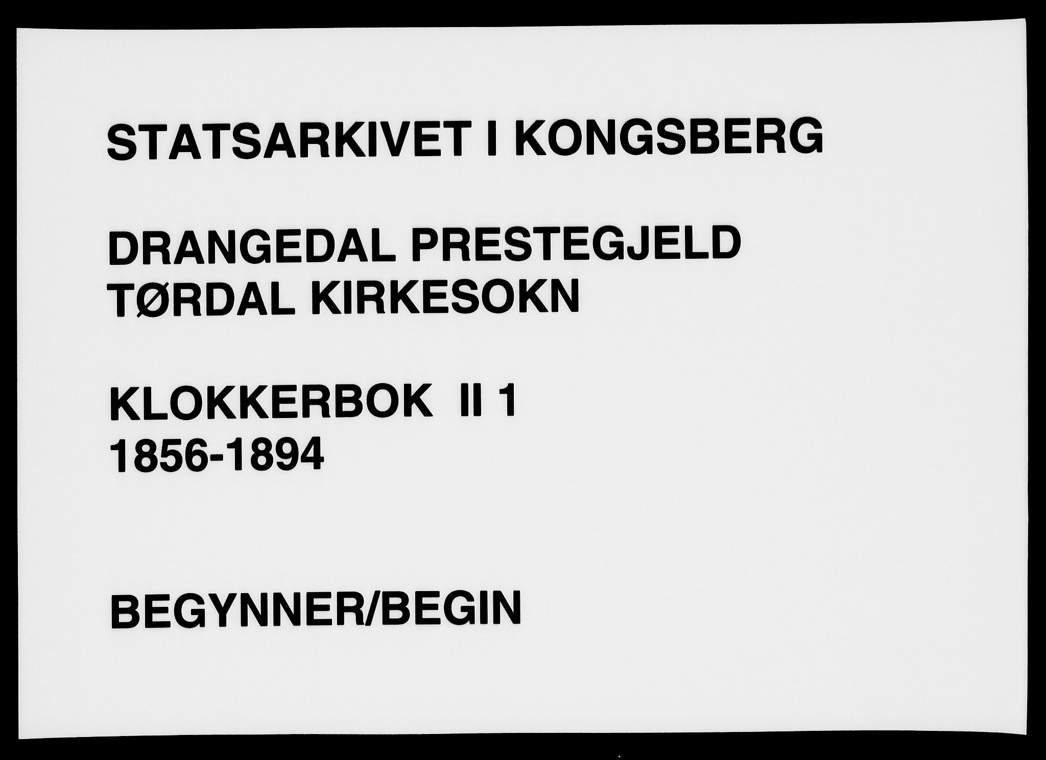 SAKO, Drangedal kirkebøker, G/Gb/L0001: Klokkerbok nr. II 1, 1856-1894