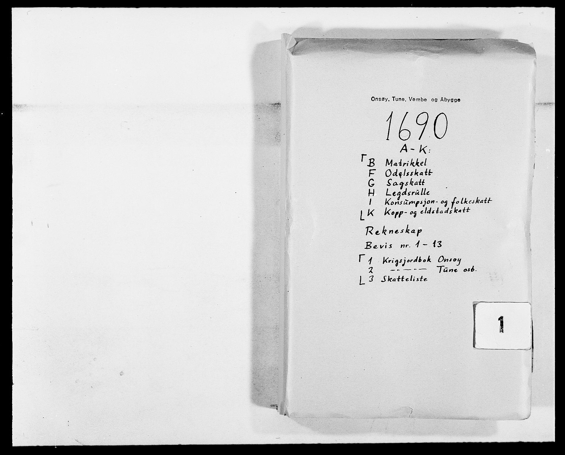 RA, Rentekammeret inntil 1814, Reviderte regnskaper, Fogderegnskap, R03/L0119: Fogderegnskap Onsøy, Tune, Veme og Åbygge fogderi, 1690-1691, s. 1
