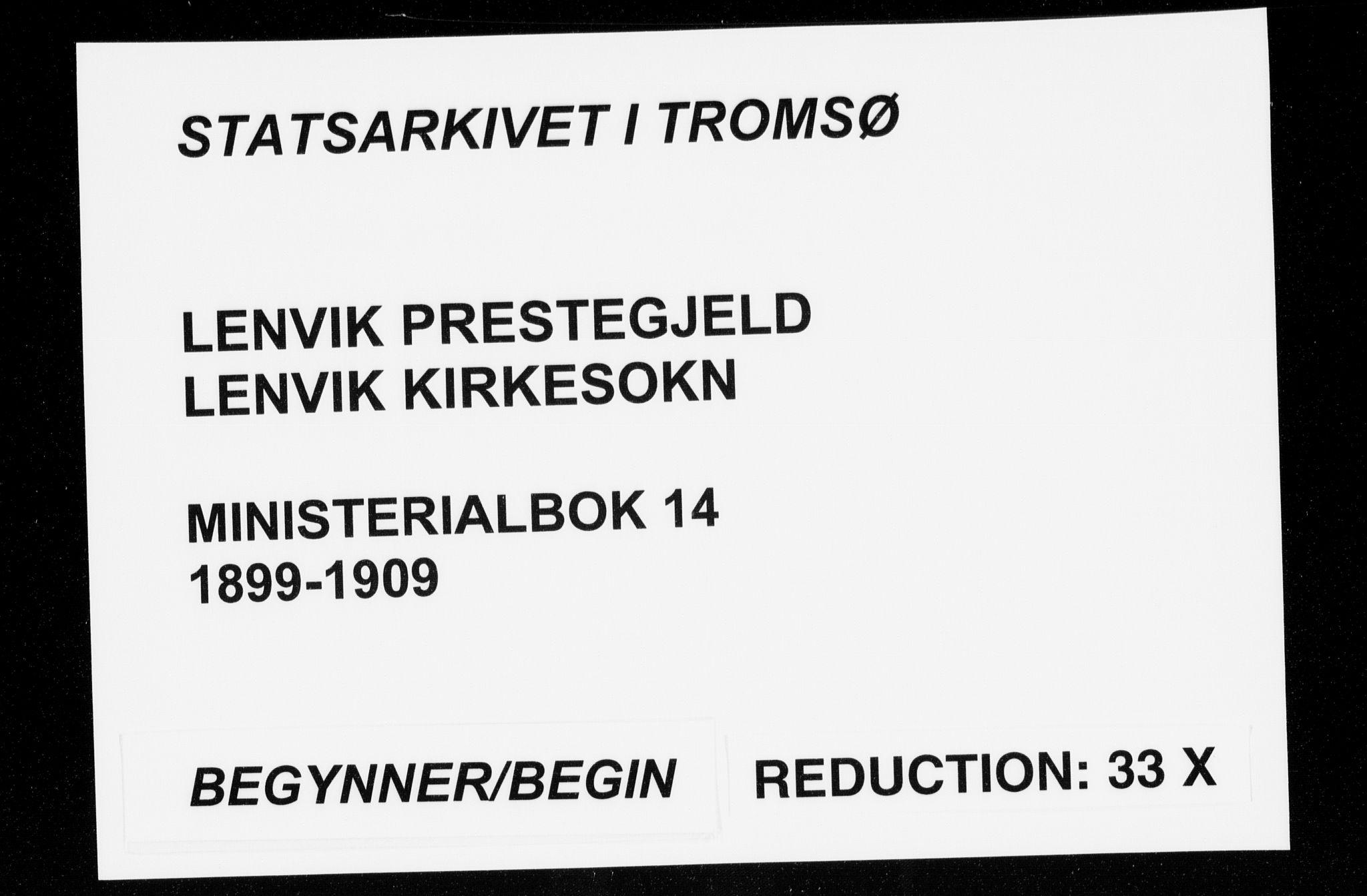 SATØ, Lenvik sokneprestembete, H/Ha: Ministerialbok nr. 14, 1899-1909