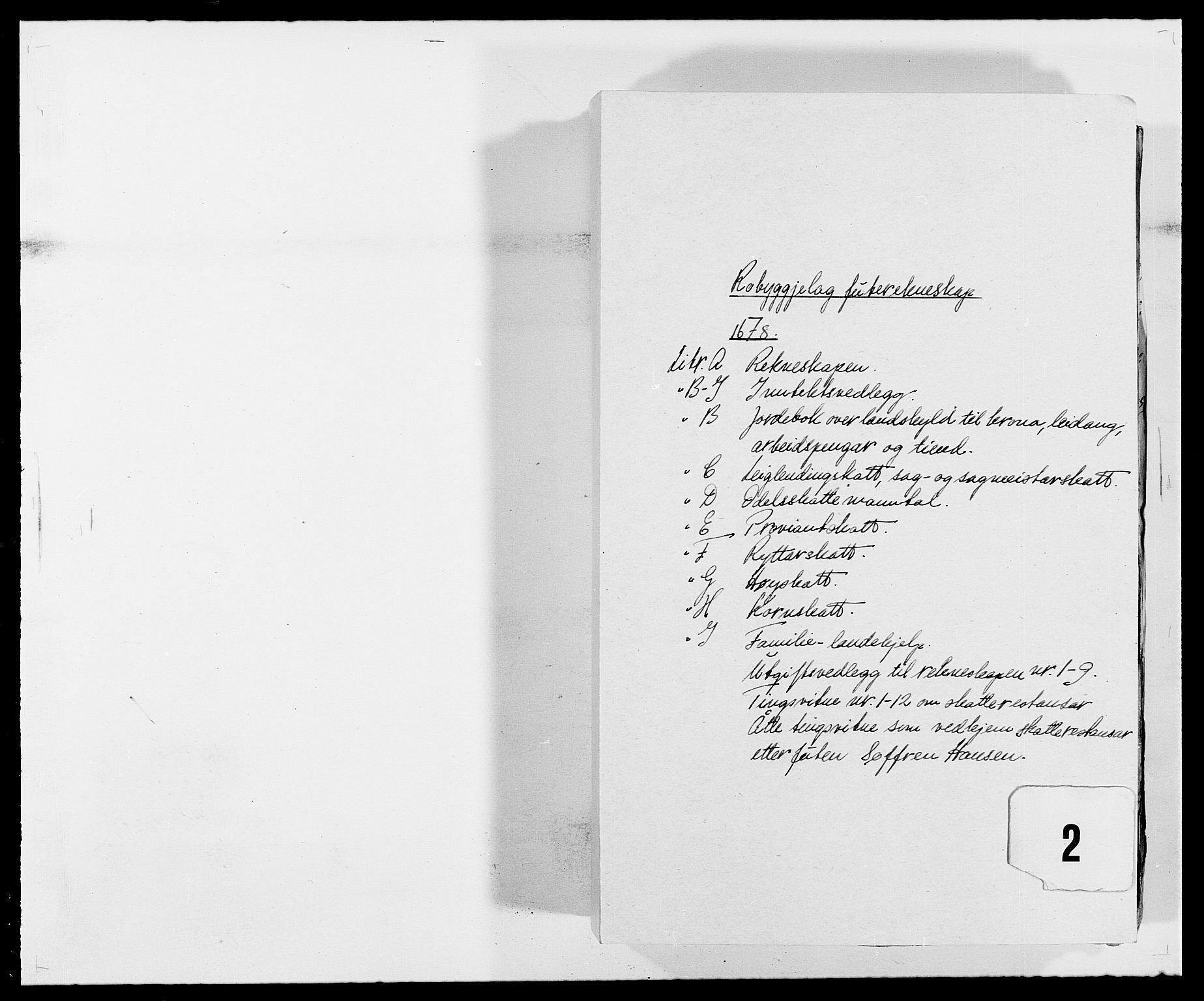 RA, Rentekammeret inntil 1814, Reviderte regnskaper, Fogderegnskap, R40/L2435: Fogderegnskap Råbyggelag, 1677-1678, s. 231