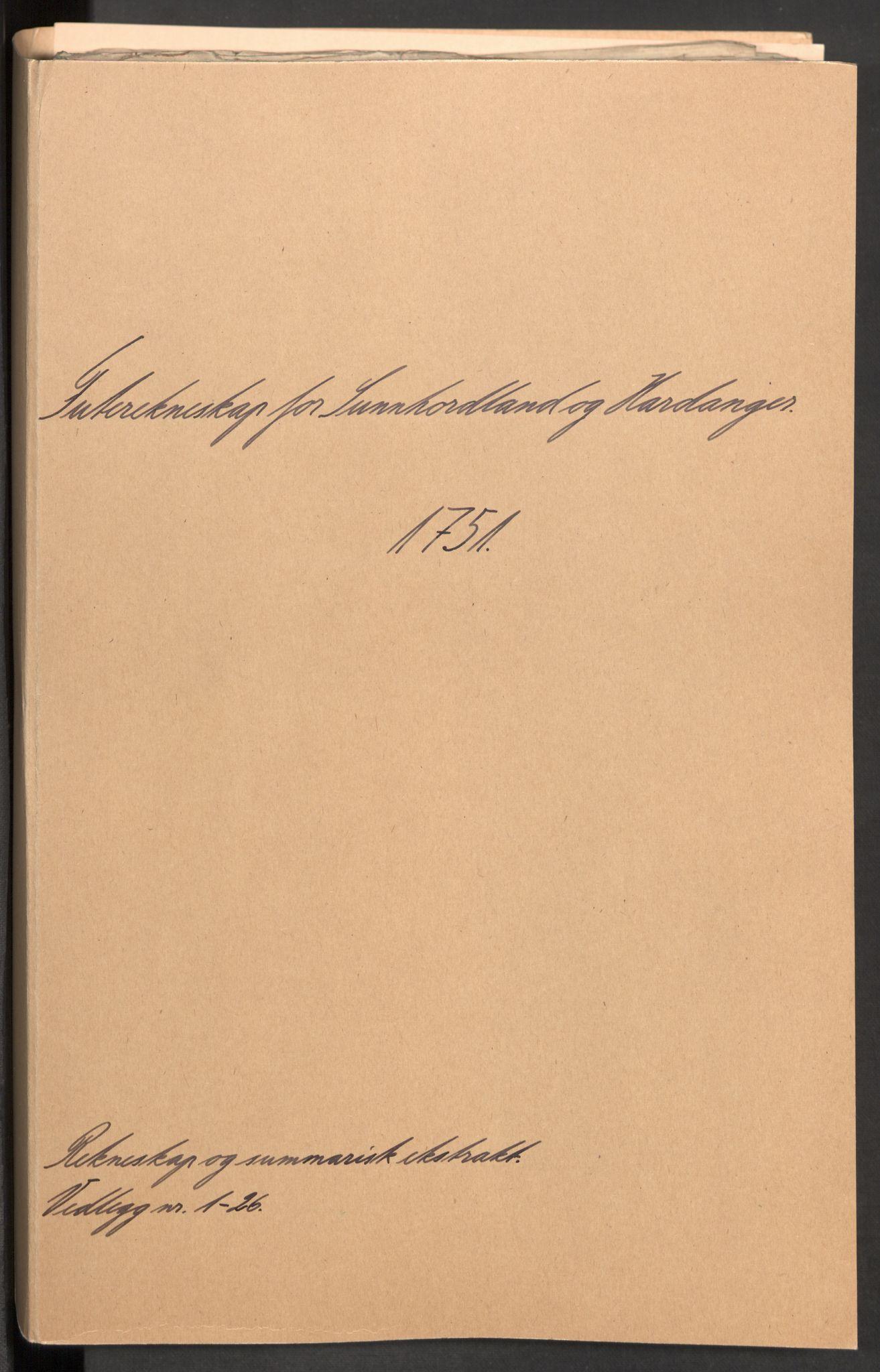 RA, Rentekammeret inntil 1814, Reviderte regnskaper, Fogderegnskap, R48/L3056: Fogderegnskap Sunnhordland og Hardanger, 1751, s. 2