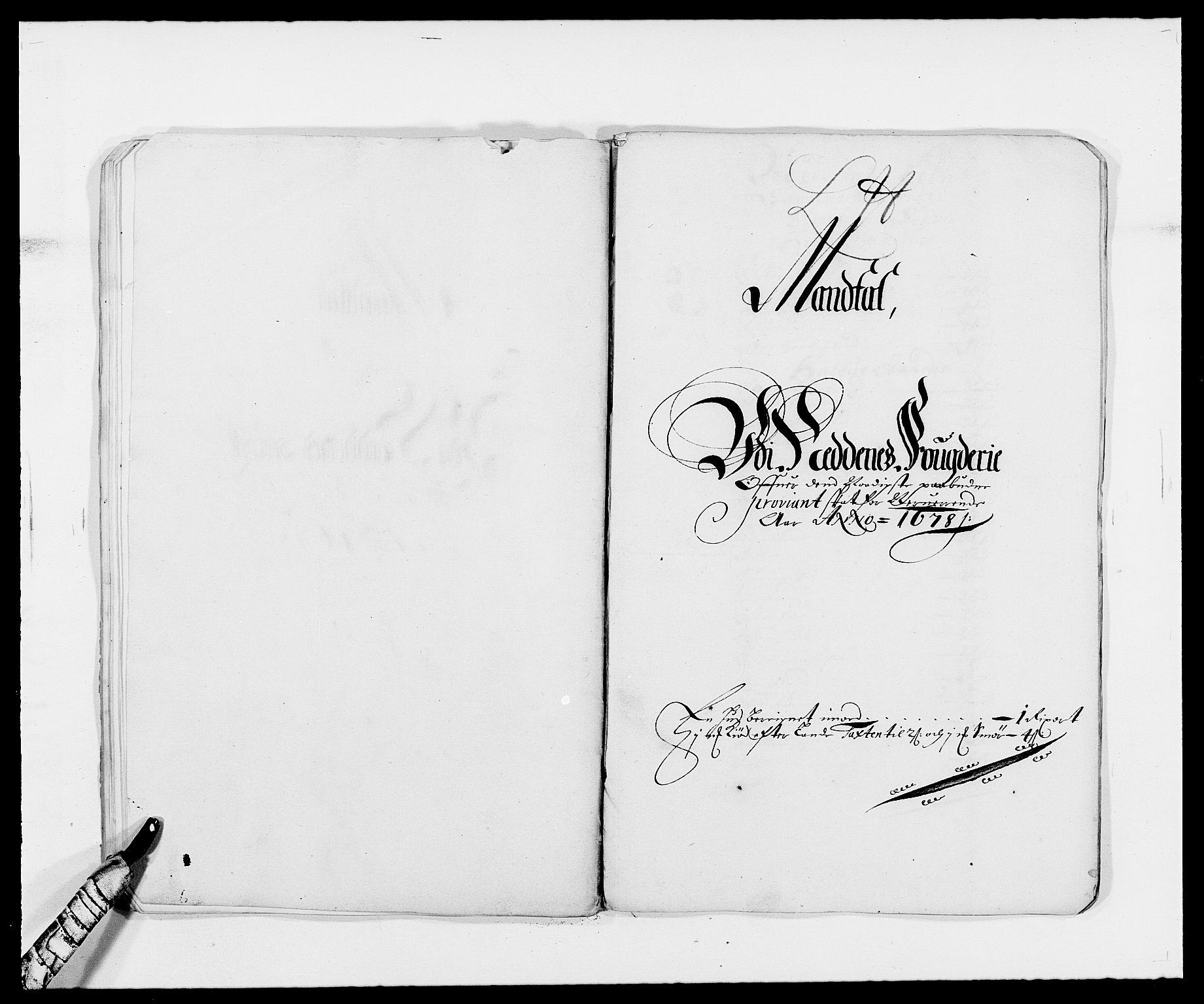 RA, Rentekammeret inntil 1814, Reviderte regnskaper, Fogderegnskap, R39/L2302: Fogderegnskap Nedenes, 1677-1678, s. 313