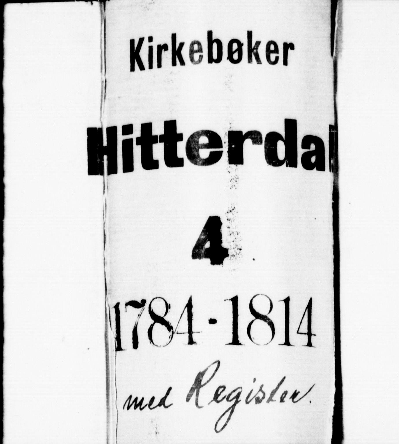 SAKO, Heddal kirkebøker, F/Fa/L0004: Ministerialbok nr. I 4, 1784-1814