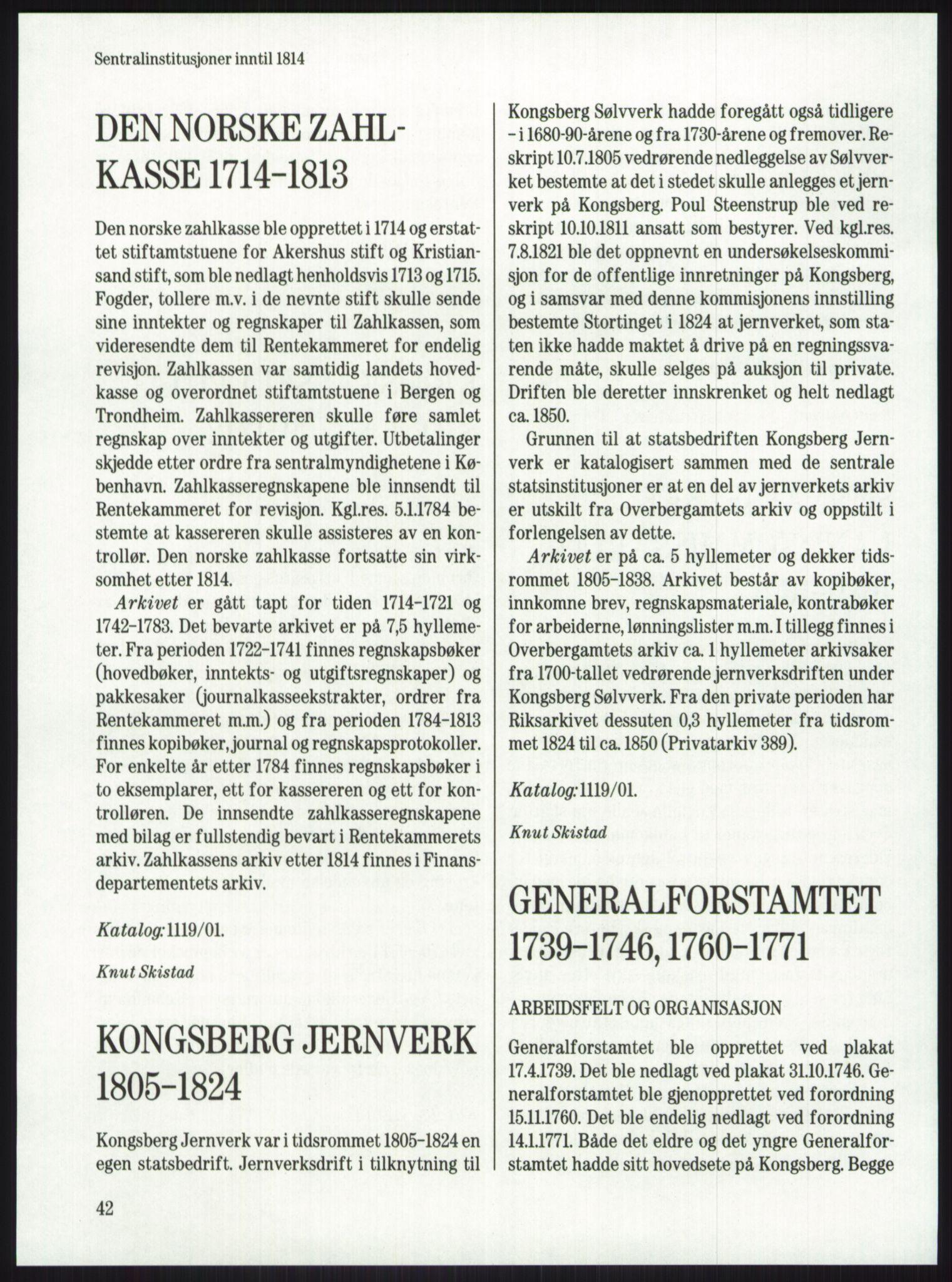 RA, Publikasjoner, -/-: Knut Johannessen, Ole Kolsrud og Dag Mangset (red.): Håndbok for Riksarkivet (1992), s. 42