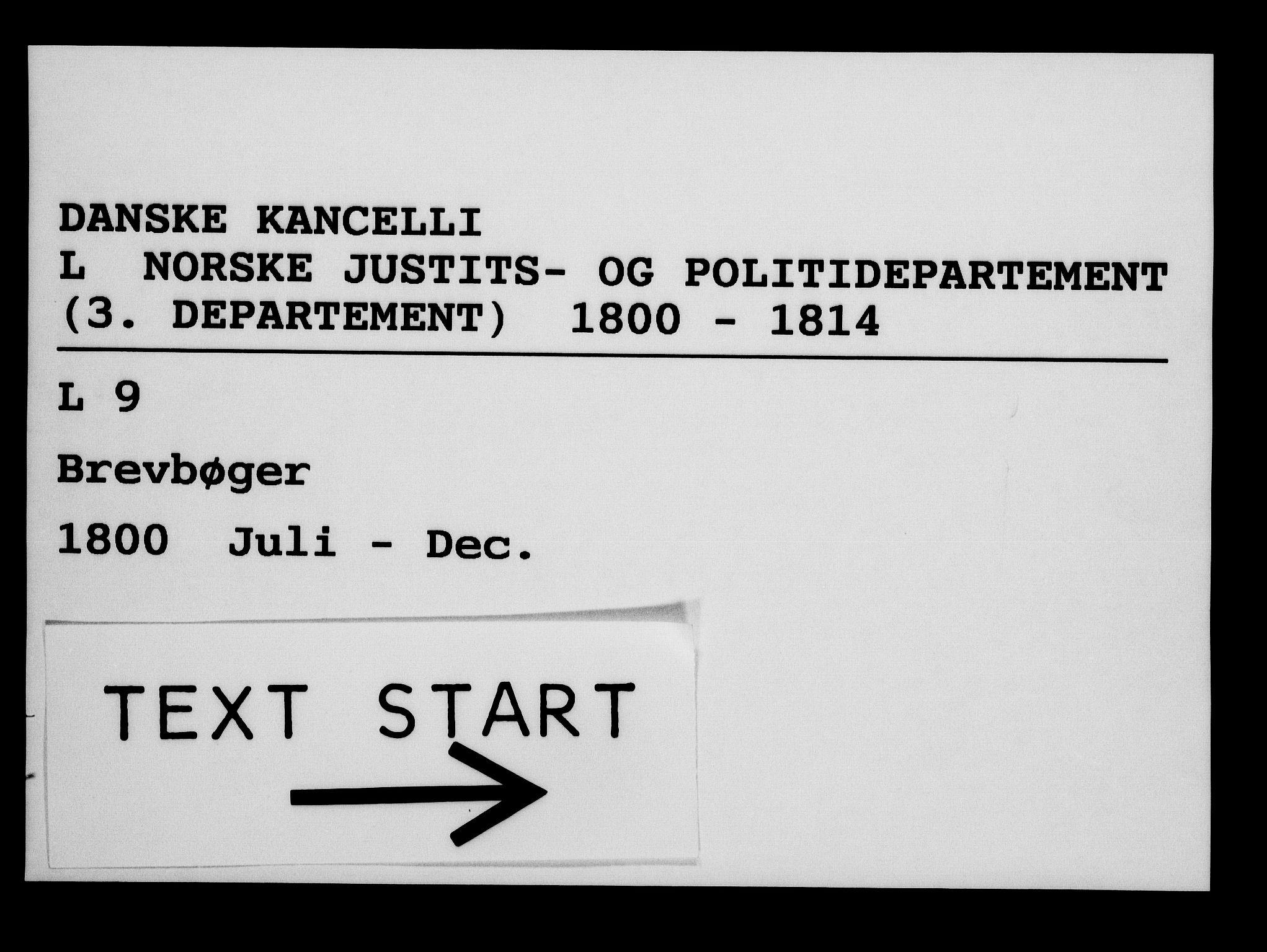 RA, Danske Kanselli 1800-1814, H/Hg/Hga/Hgaa/L0002: Brevbok, 1800