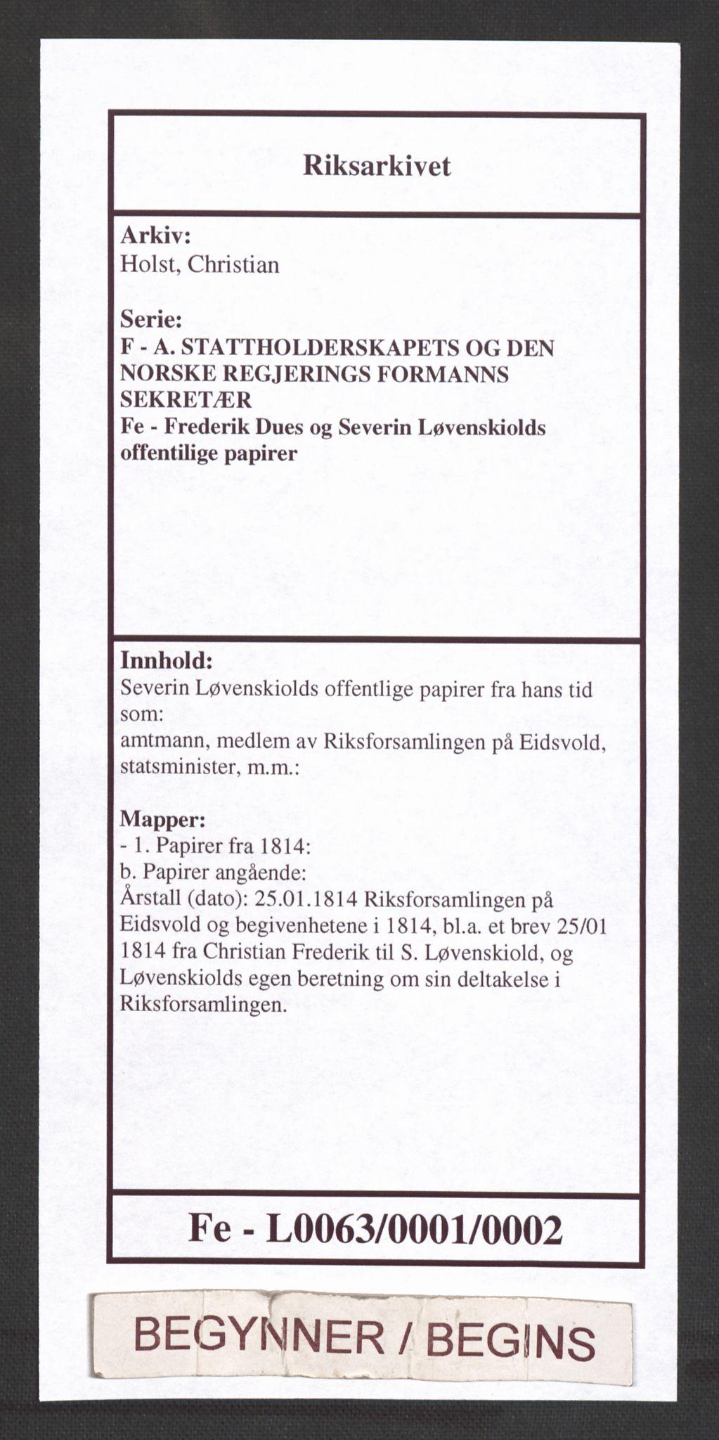 RA, Holst, Christian, F/Fe/L0063: Severin Løvenskiolds offentlige papirer fra hans tid som:, 1814, s. 1