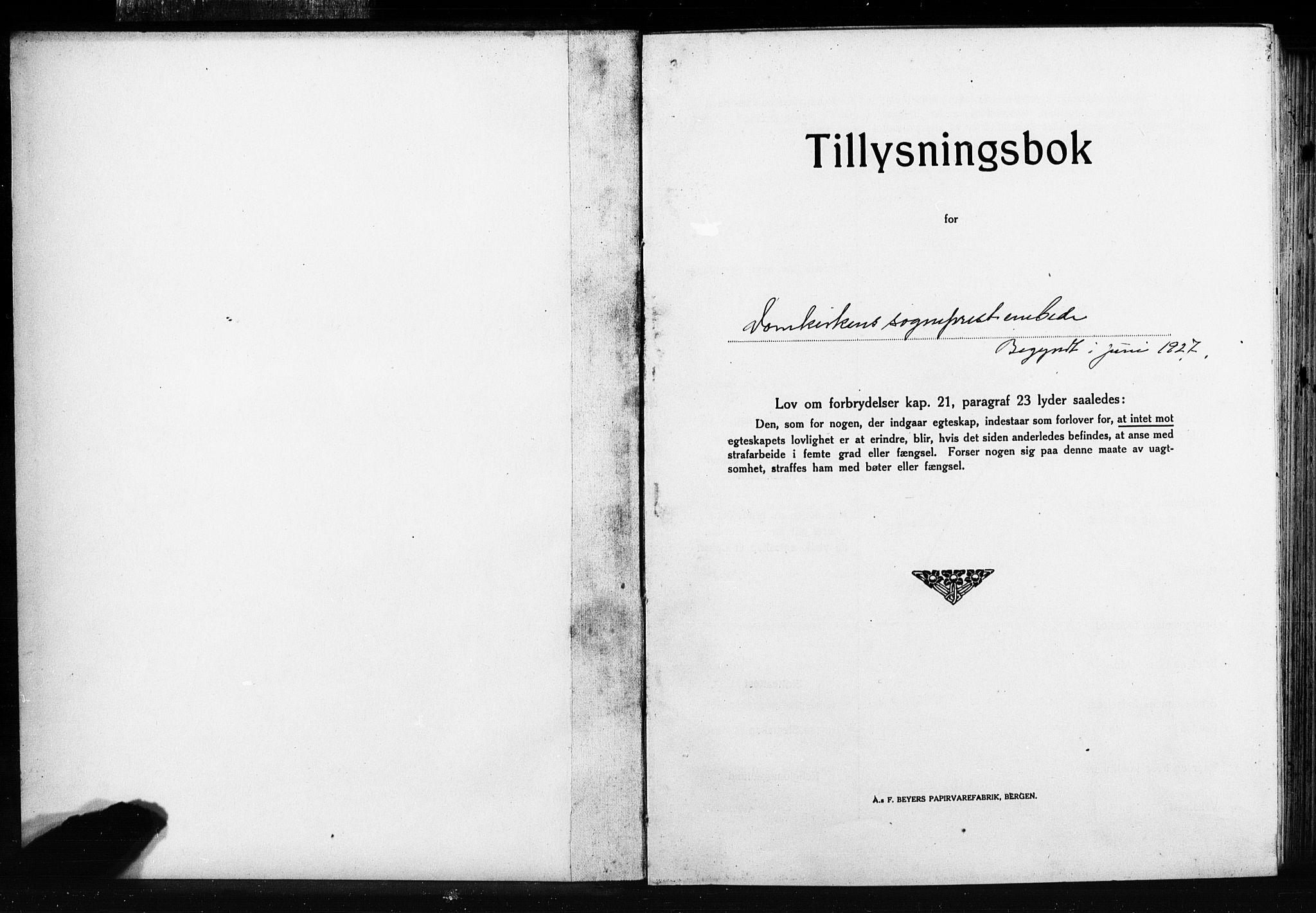 SAB, Domkirken Sokneprestembete, Forlovererklæringer nr. II.5.15, 1927-1932, s. 1