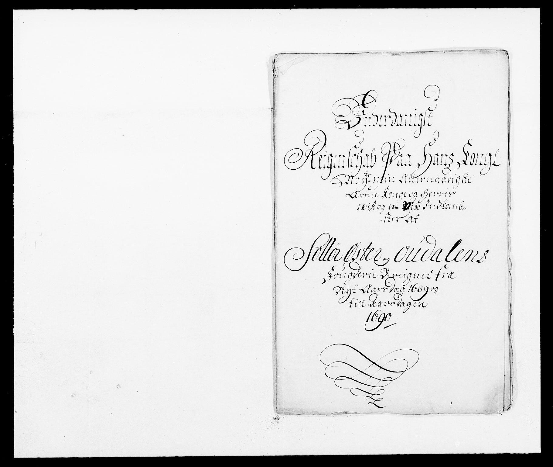 RA, Rentekammeret inntil 1814, Reviderte regnskaper, Fogderegnskap, R13/L0827: Fogderegnskap Solør, Odal og Østerdal, 1689, s. 2