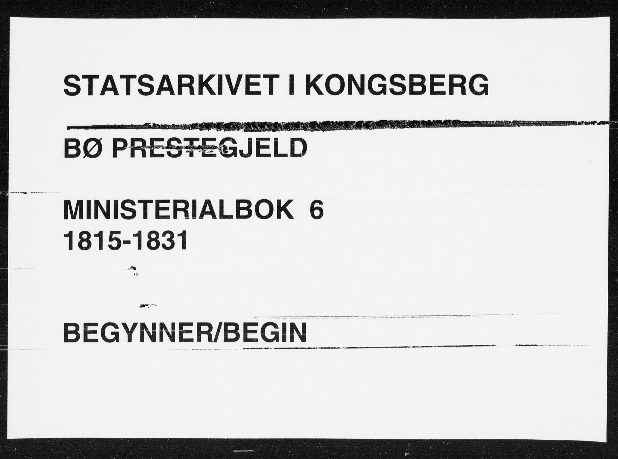 SAKO, Bø kirkebøker, F/Fa/L0006: Ministerialbok nr. 6, 1815-1831