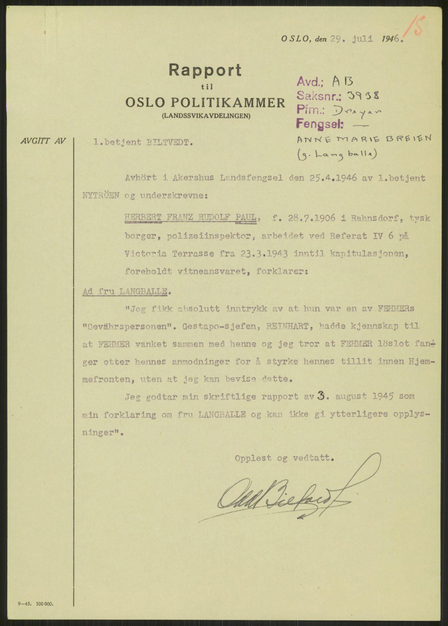 RA, Landssvikarkivet, Oslo politikammer, D/Dg/L0267: Henlagt hnr. 3658, 1945-1946, s. 249
