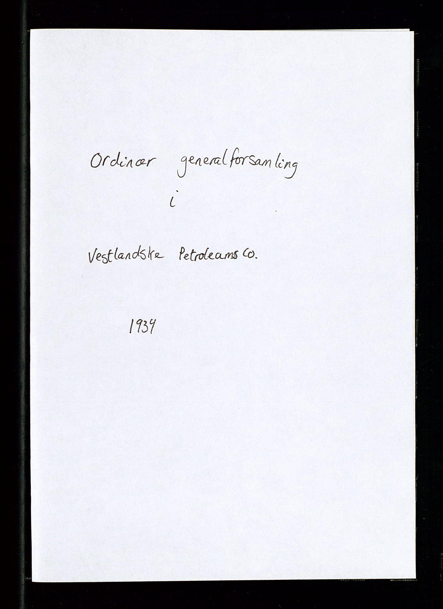 SAST, PA 1533 - A/S Vestlandske Petroleumscompani, A/Aa/L0001: Generalforsamlinger og styreprotokoller, 1934-1938, s. 2