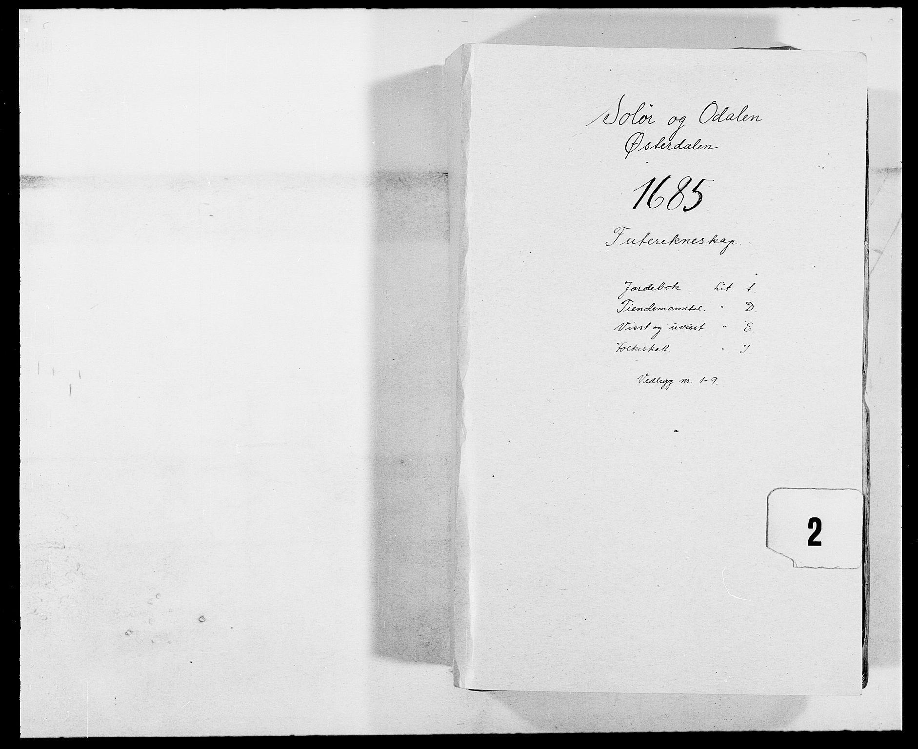 RA, Rentekammeret inntil 1814, Reviderte regnskaper, Fogderegnskap, R13/L0822: Fogderegnskap Solør, Odal og Østerdal, 1685, s. 1