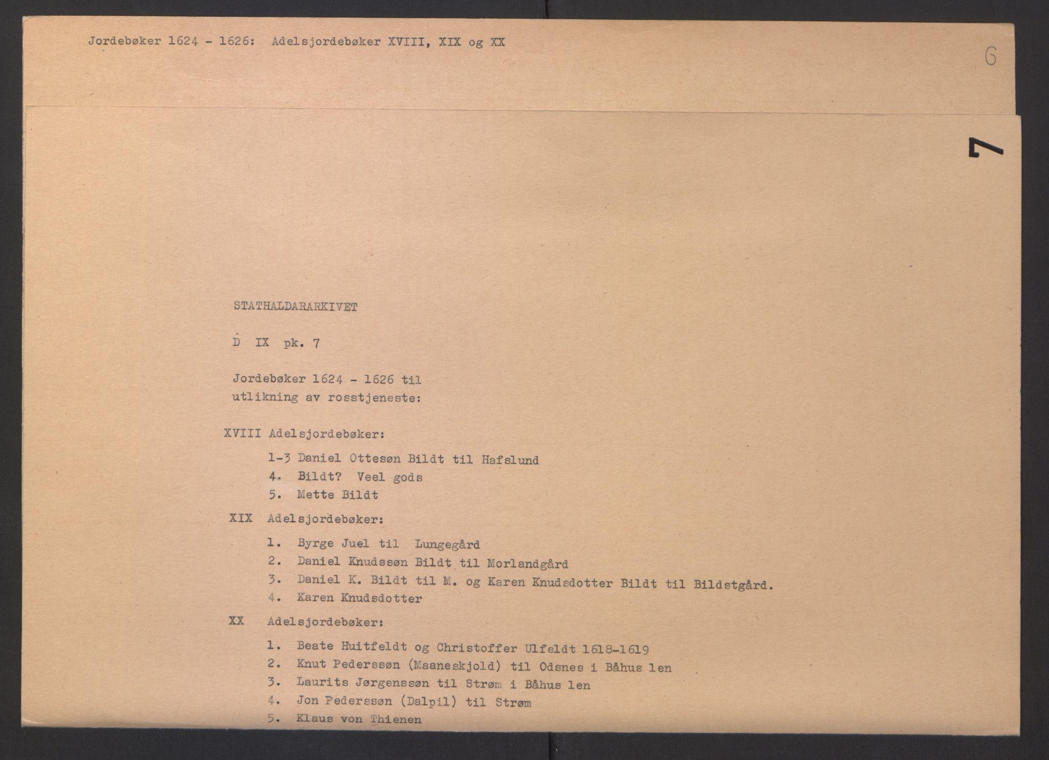 RA, Stattholderembetet 1572-1771, Ek/L0007: Jordebøker til utlikning av rosstjeneste 1624-1626:, 1624-1625, s. 407