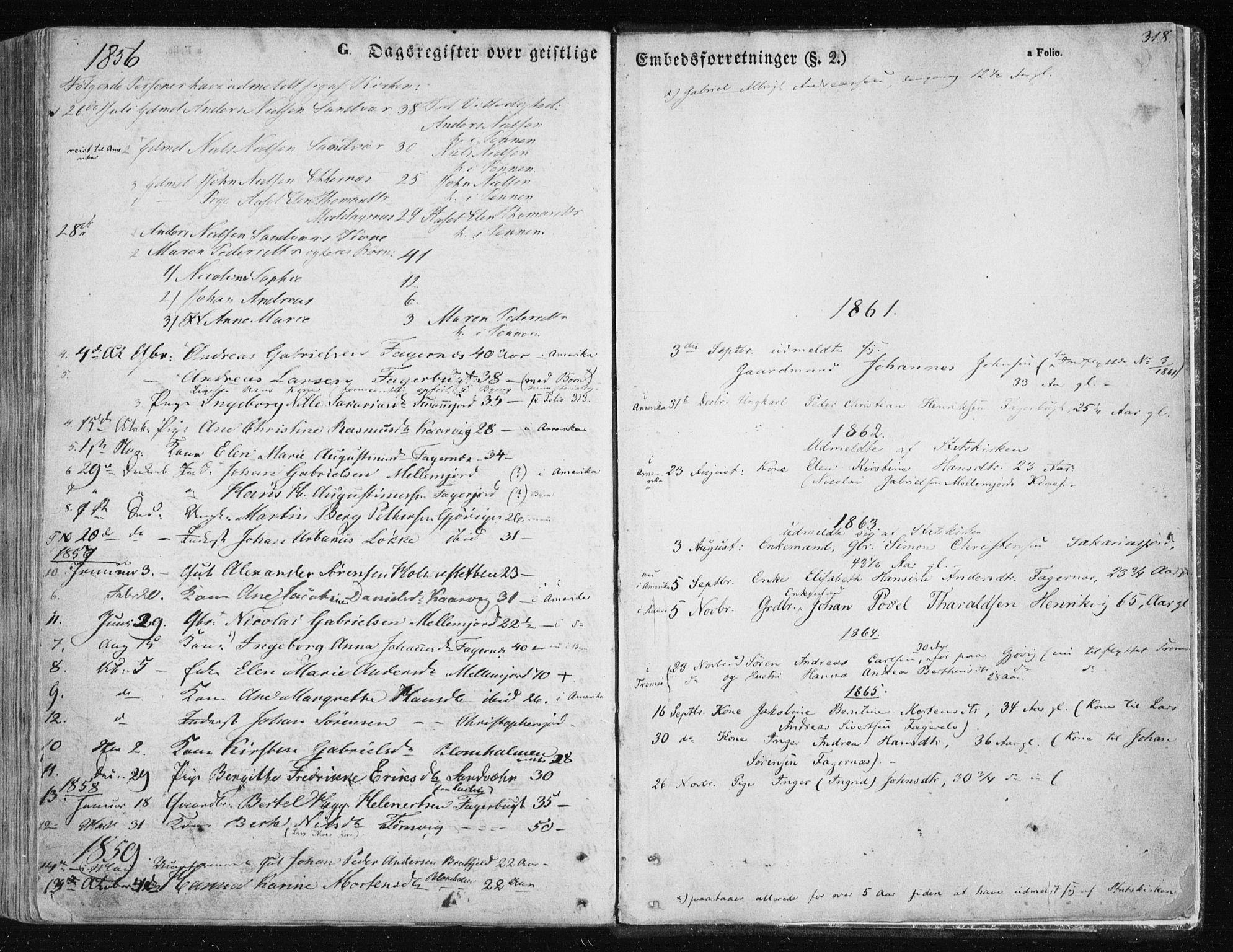 SATØ, Tromsøysund sokneprestkontor, G/Ga/L0001kirke: Ministerialbok nr. 1, 1856-1867, s. 318