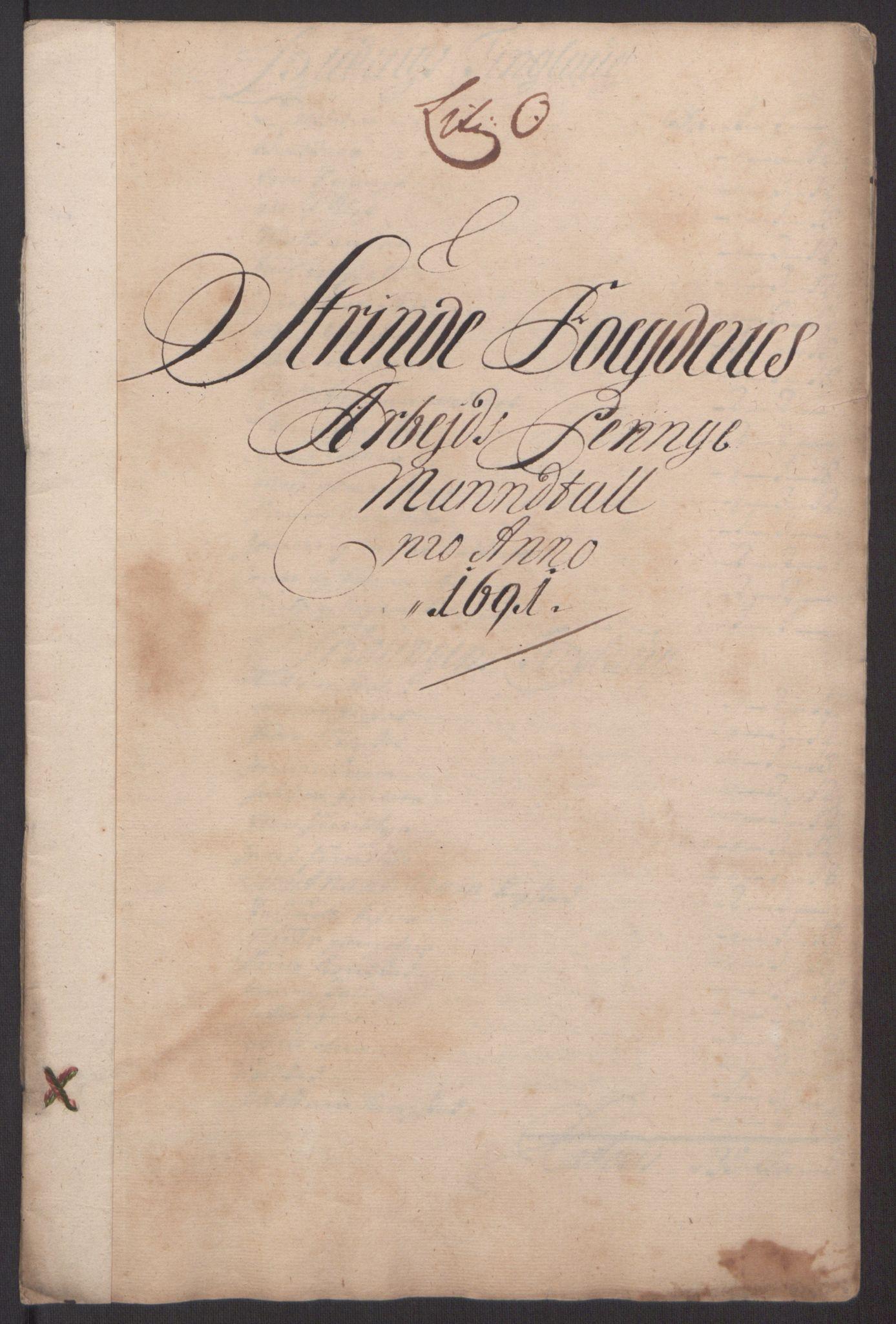 RA, Rentekammeret inntil 1814, Reviderte regnskaper, Fogderegnskap, R61/L4103: Fogderegnskap Strinda og Selbu, 1691-1692, s. 138