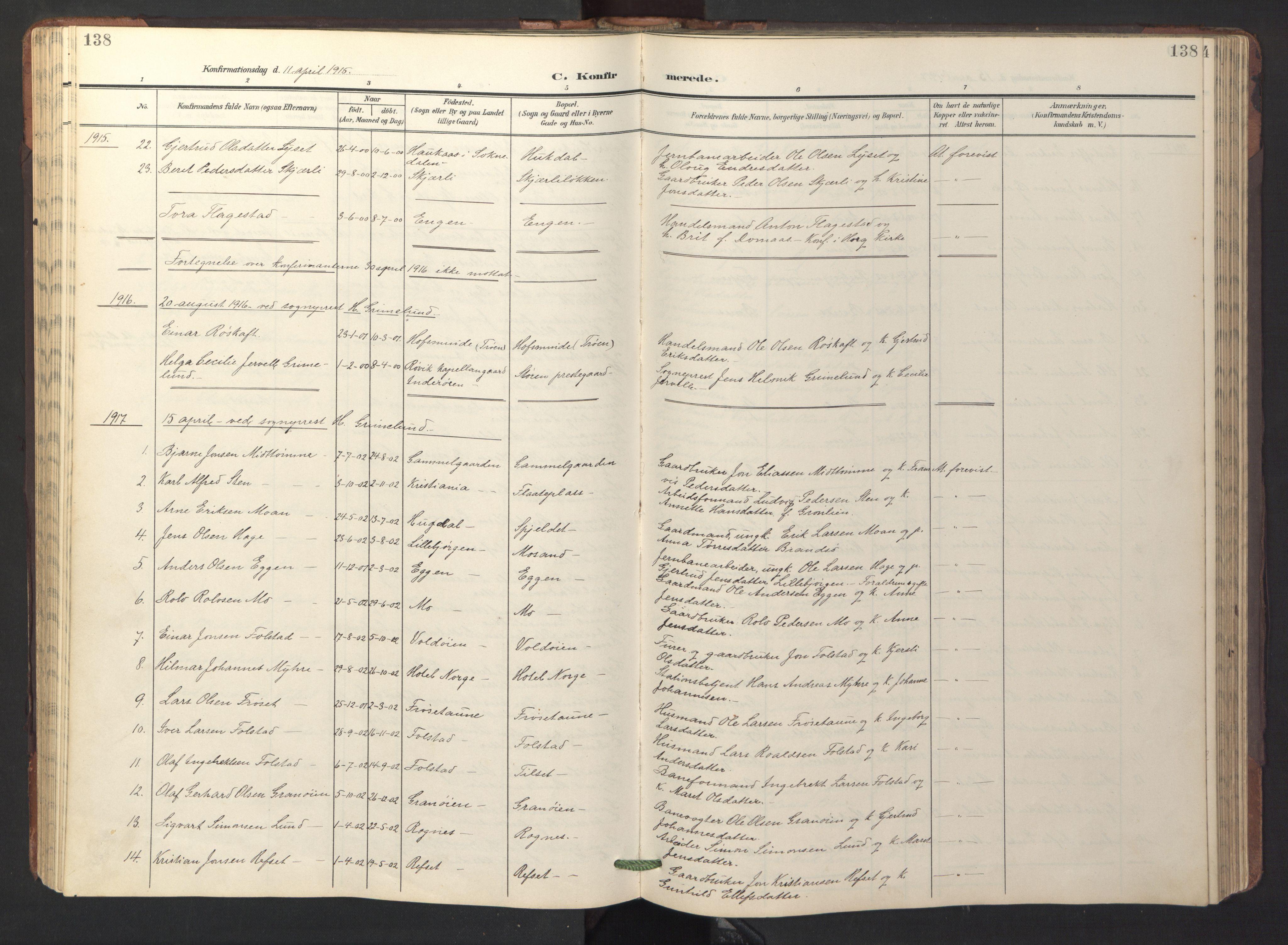 SAT, Ministerialprotokoller, klokkerbøker og fødselsregistre - Sør-Trøndelag, 687/L1019: Klokkerbok nr. 687C03, 1904-1931, s. 138