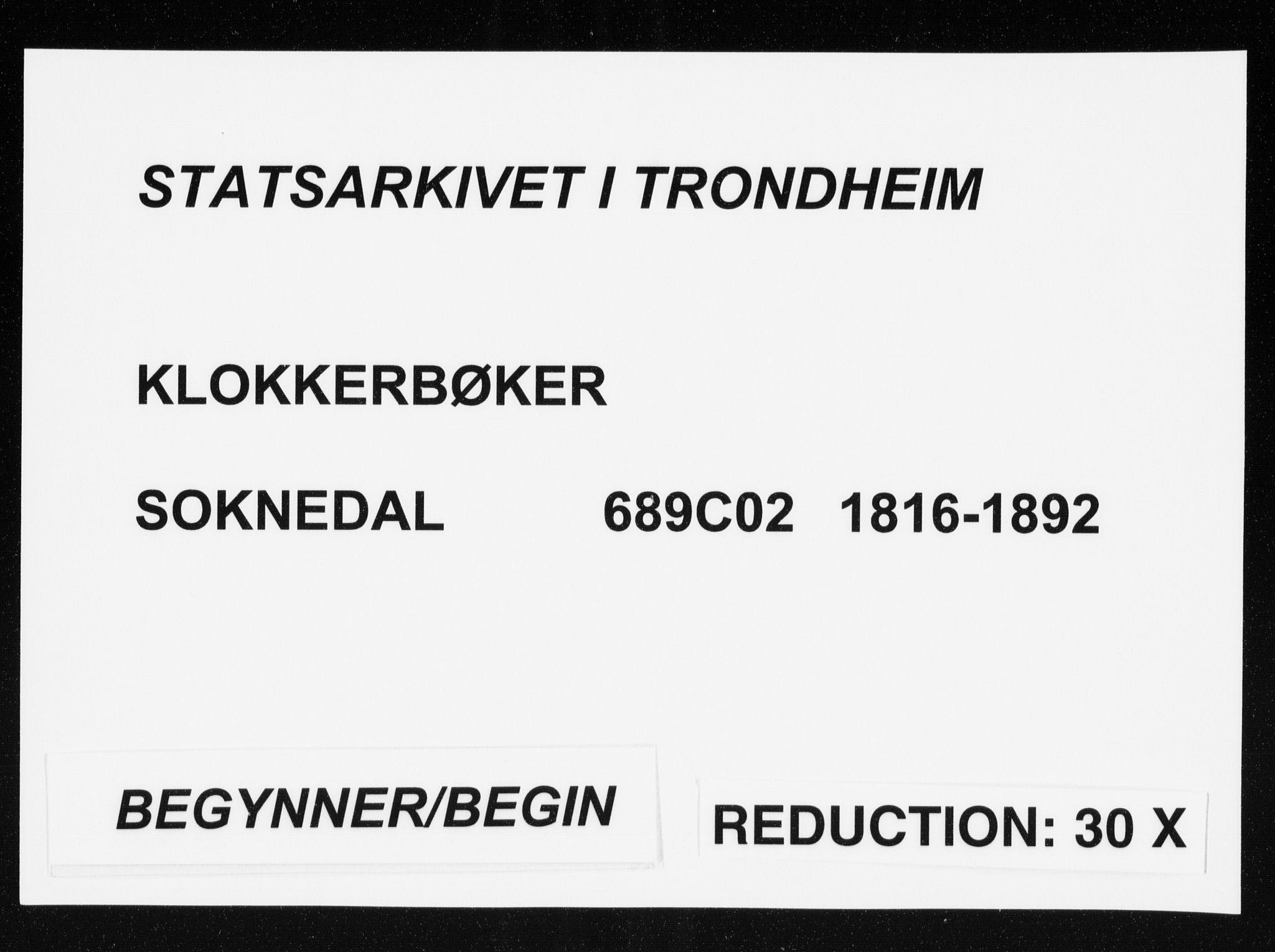 SAT, Ministerialprotokoller, klokkerbøker og fødselsregistre - Sør-Trøndelag, 689/L1043: Klokkerbok nr. 689C02, 1816-1892