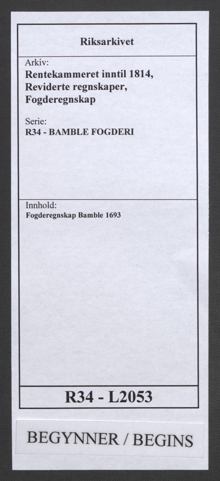 RA, Rentekammeret inntil 1814, Reviderte regnskaper, Fogderegnskap, R34/L2053: Fogderegnskap Bamble, 1693, s. 1
