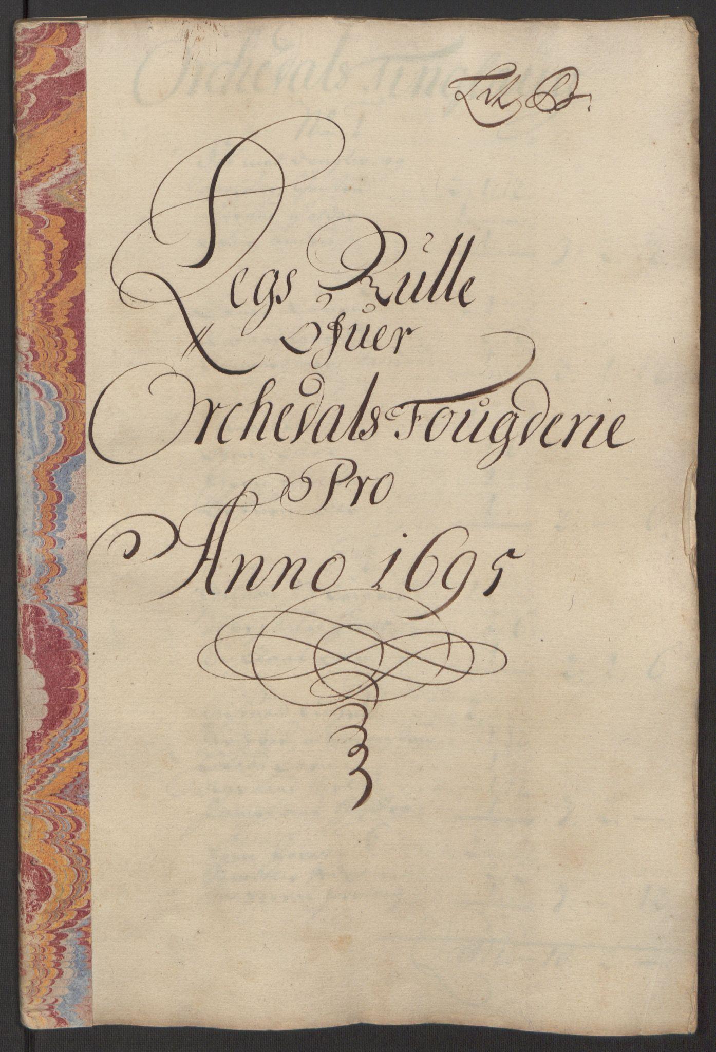 RA, Rentekammeret inntil 1814, Reviderte regnskaper, Fogderegnskap, R60/L3945: Fogderegnskap Orkdal og Gauldal, 1695, s. 99