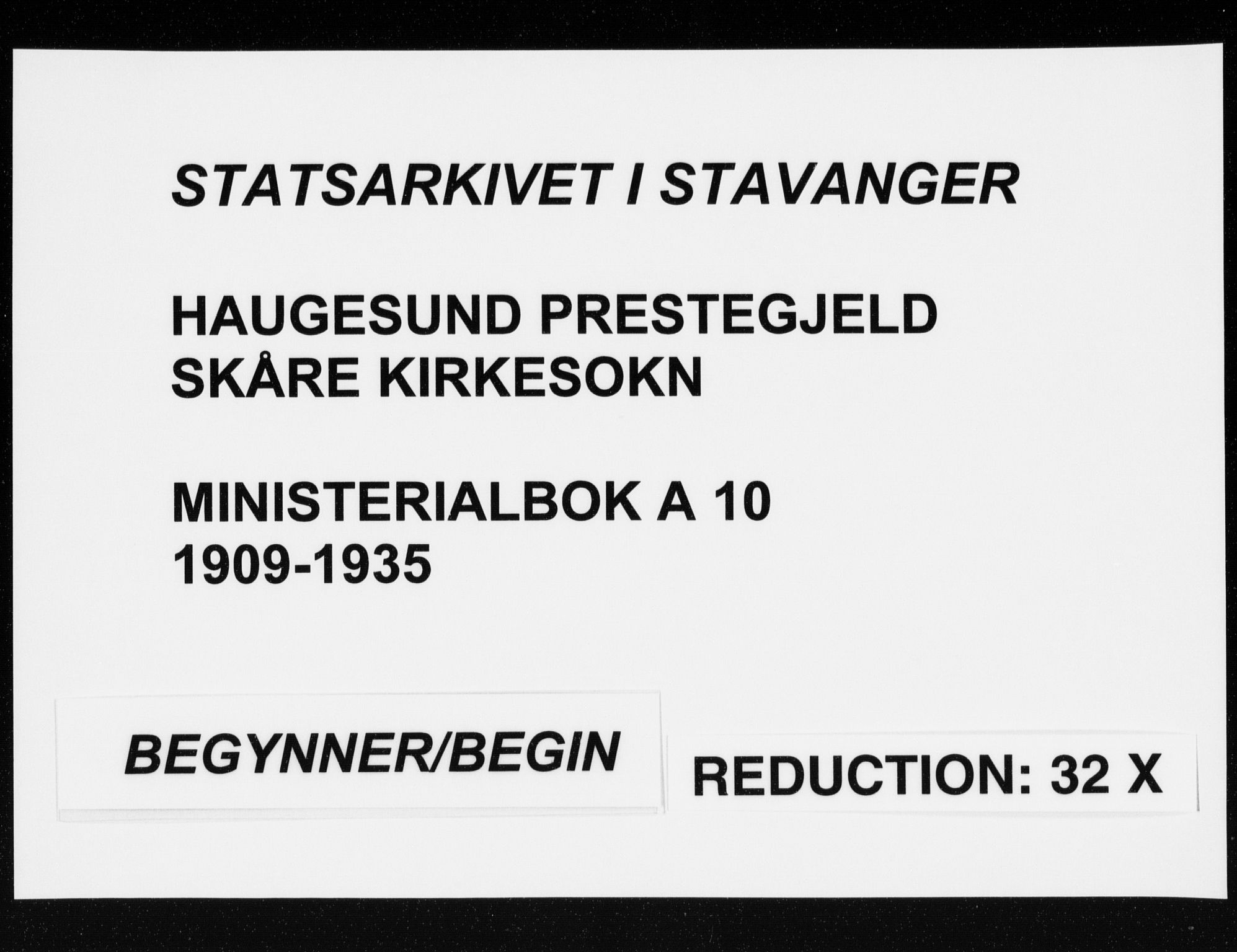 SAST, Haugesund sokneprestkontor, H/Ha/Haa/L0010: Ministerialbok nr. A 10, 1909-1935