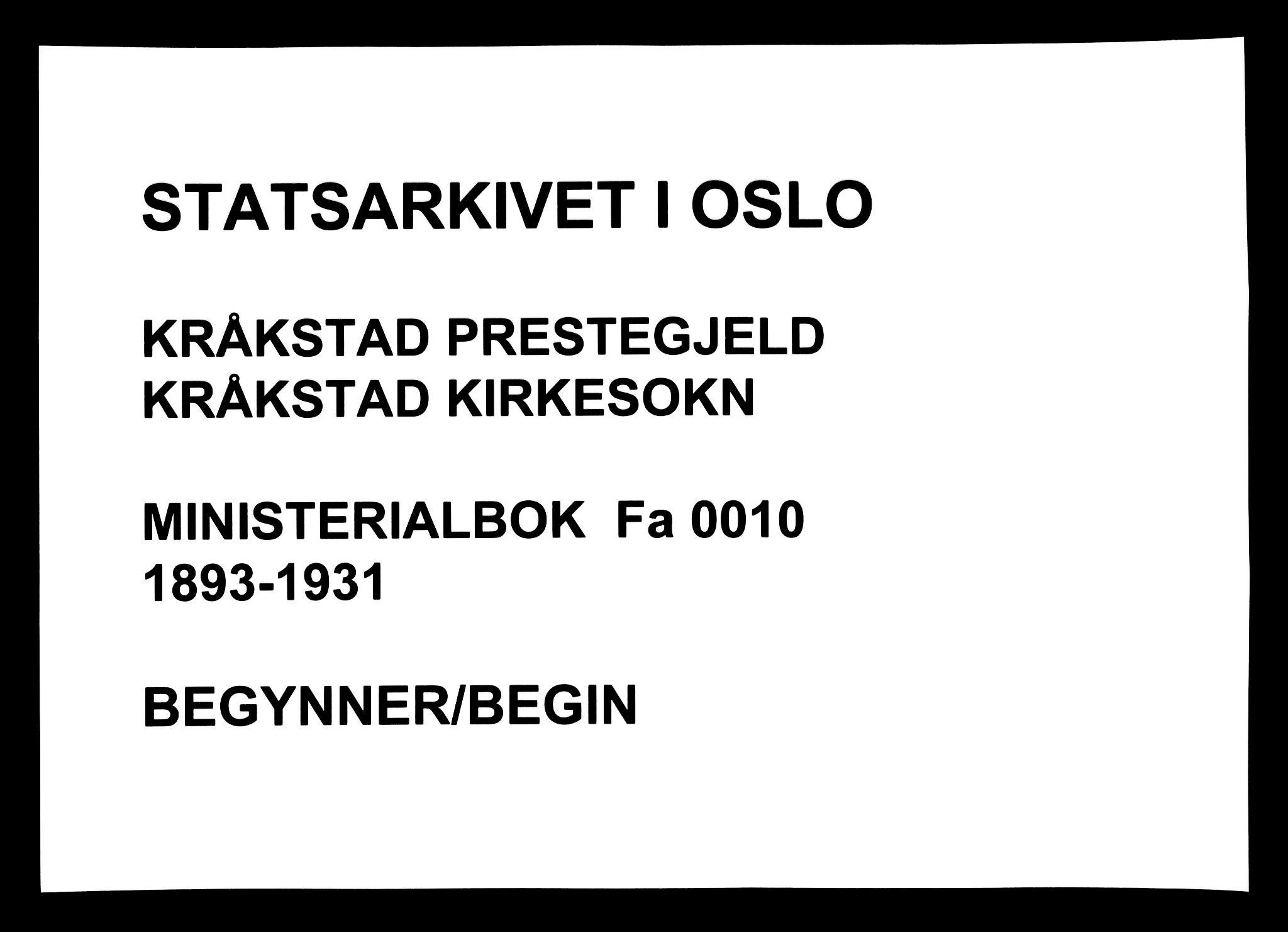 SAO, Kråkstad prestekontor Kirkebøker, F/Fa/L0010: Ministerialbok nr. I 10, 1893-1931