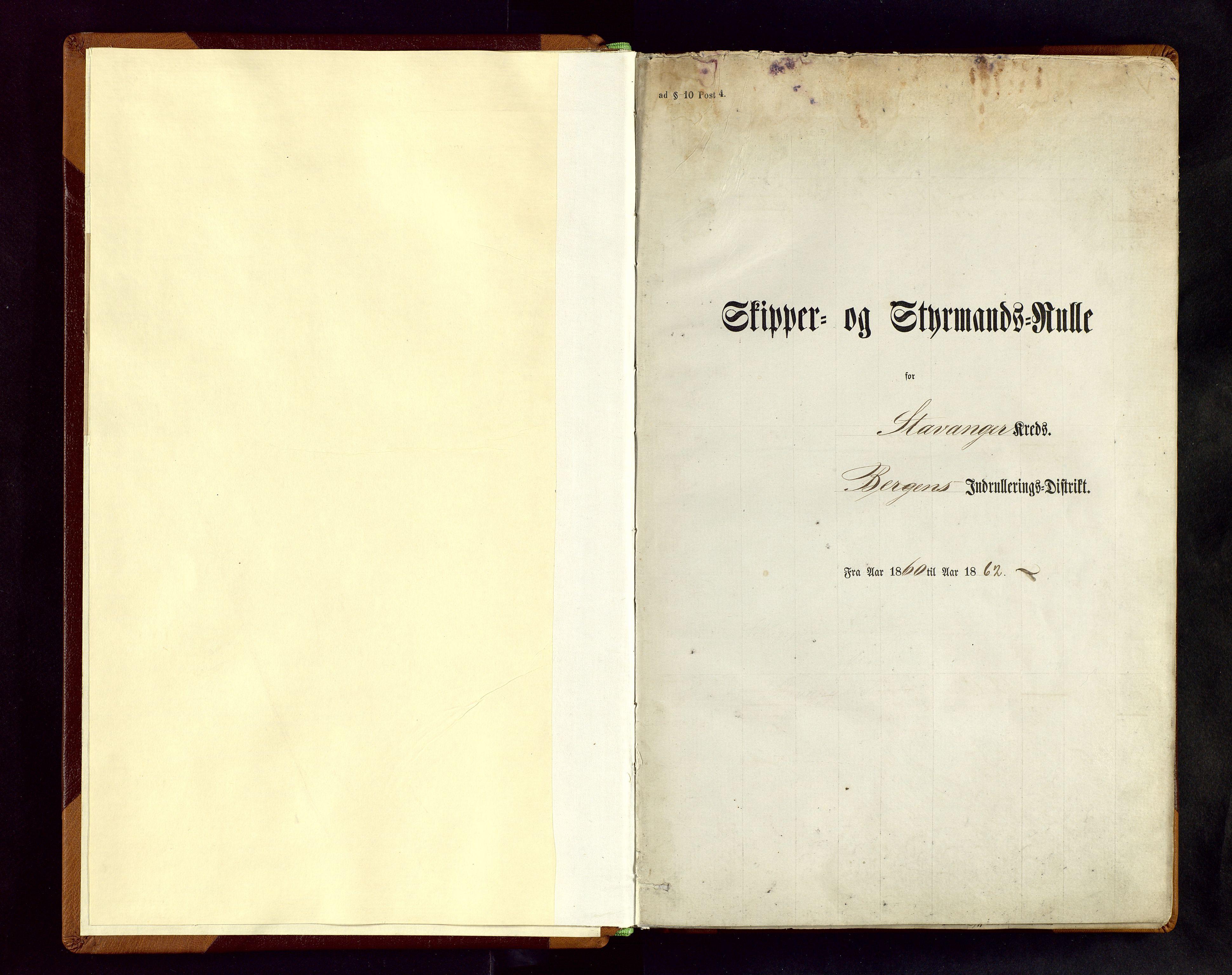SAST, Stavanger sjømannskontor, F/Fc/L0001: Skipper- og styrmannsrulle, patentnr. 1-518, 1860