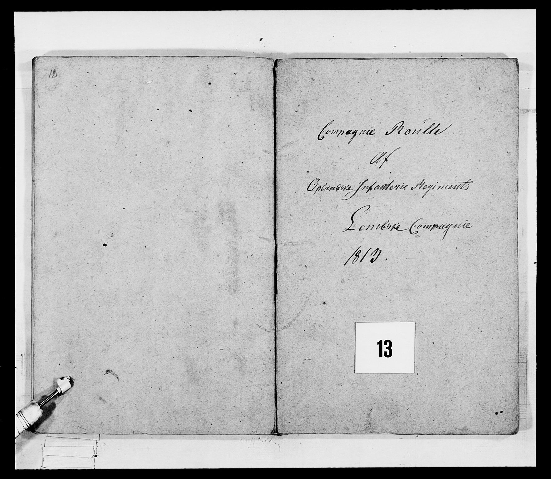 RA, Generalitets- og kommissariatskollegiet, Det kongelige norske kommissariatskollegium, E/Eh/L0069: Opplandske gevorbne infanteriregiment, 1810-1818, s. 616