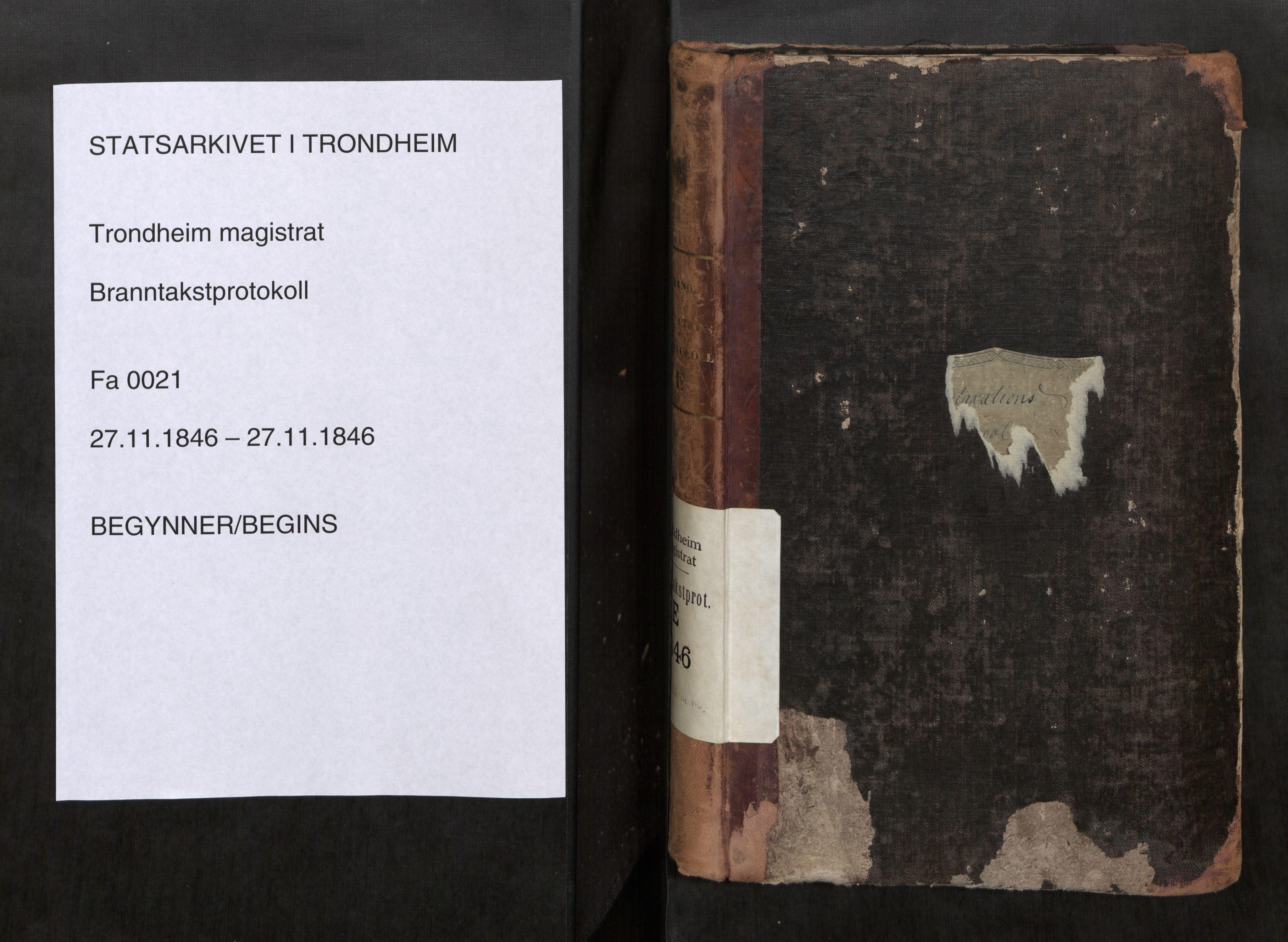SAT, Norges Brannkasse Trondheim magistrat, Branntakstprotokoller med tekst, nr. 21: 1846, 1846