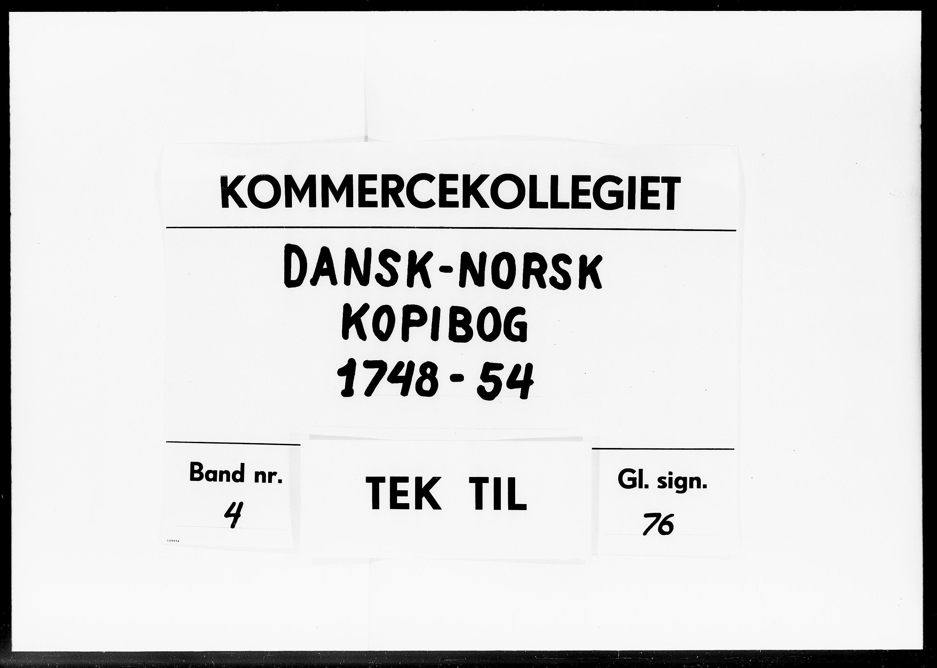 DRA, Kommercekollegiet, Dansk-Norske Sekretariat, -/44: Dansk-Norsk kopibog, 1748-1754