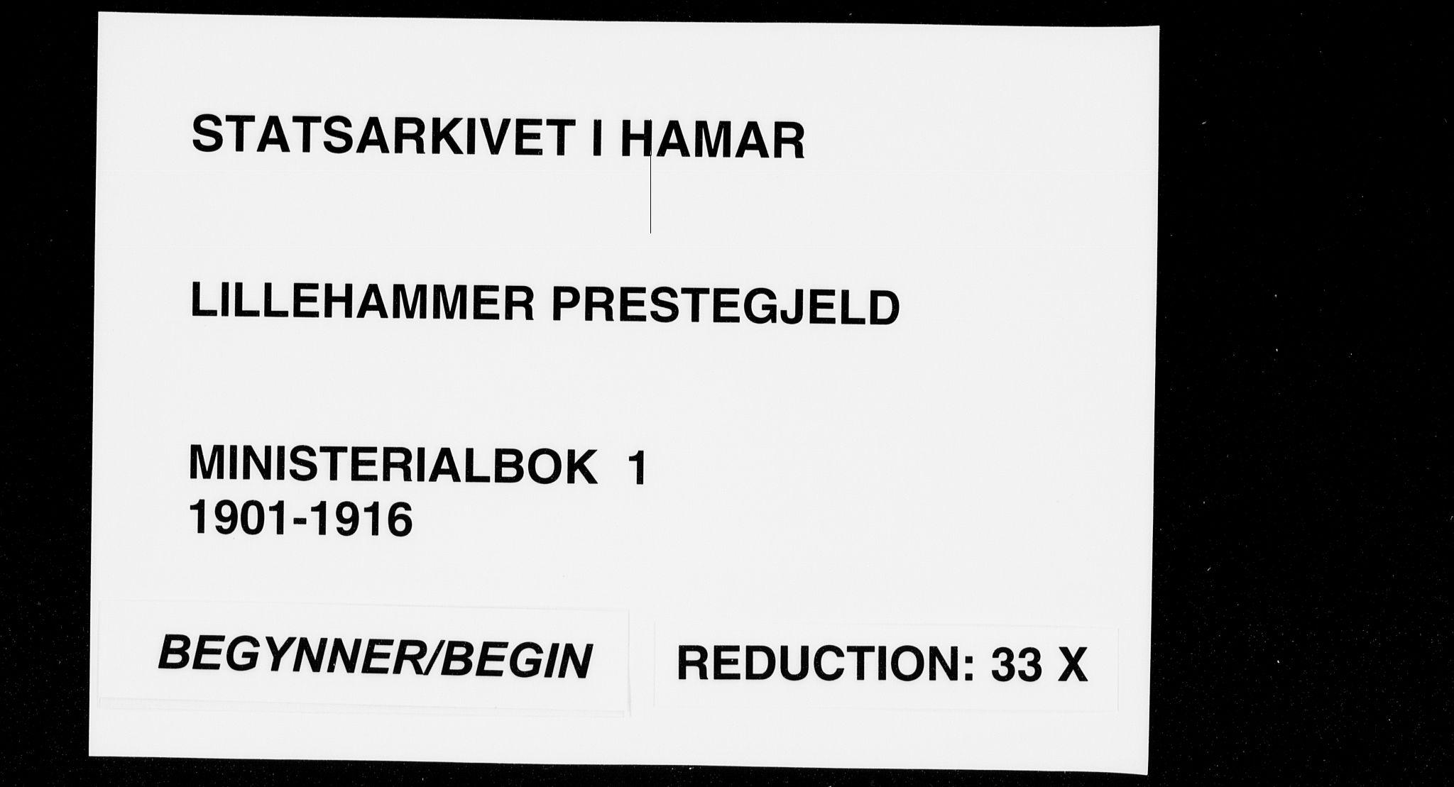 SAH, Lillehammer prestekontor, Ministerialbok nr. 1, 1901-1916