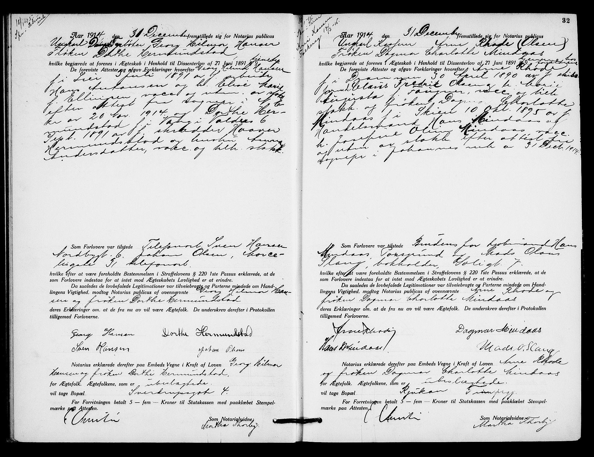 SAO, Oslo byfogd avd. I, L/Lb/Lbb/L0010: Notarialprotokoll, rekke II: Vigsler, 1914-1916, s. 31b-32a