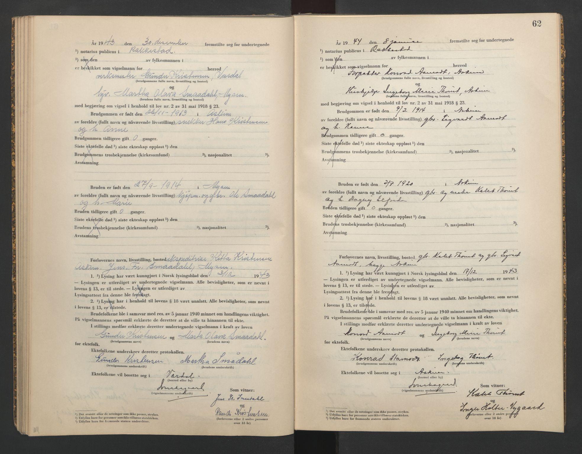 SAO, Rakkestad sorenskriveri, L/Lc/Lca/L0003: Vigselbøker, 1943-1944, s. 62