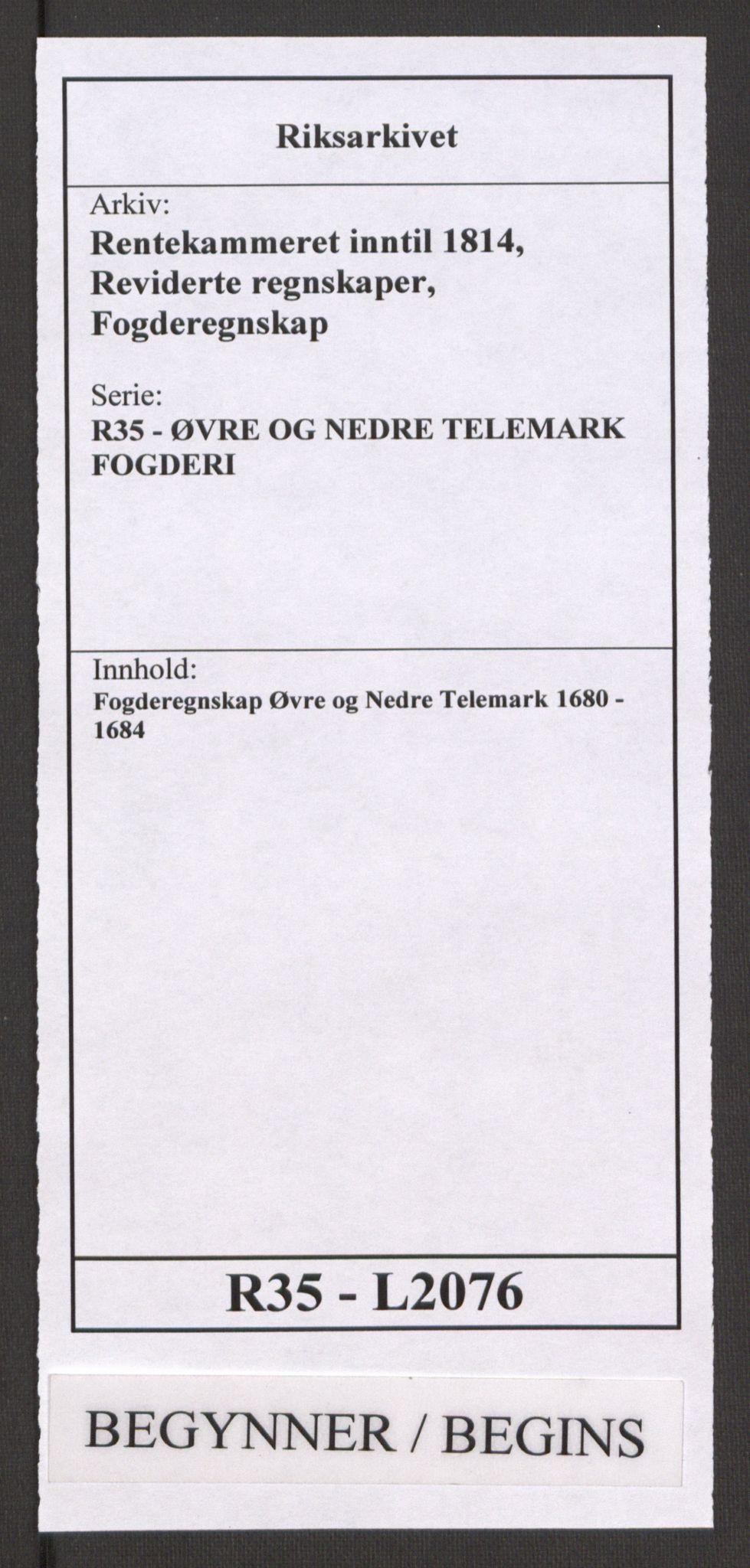RA, Rentekammeret inntil 1814, Reviderte regnskaper, Fogderegnskap, R35/L2076: Fogderegnskap Øvre og Nedre Telemark, 1680-1684, s. 1