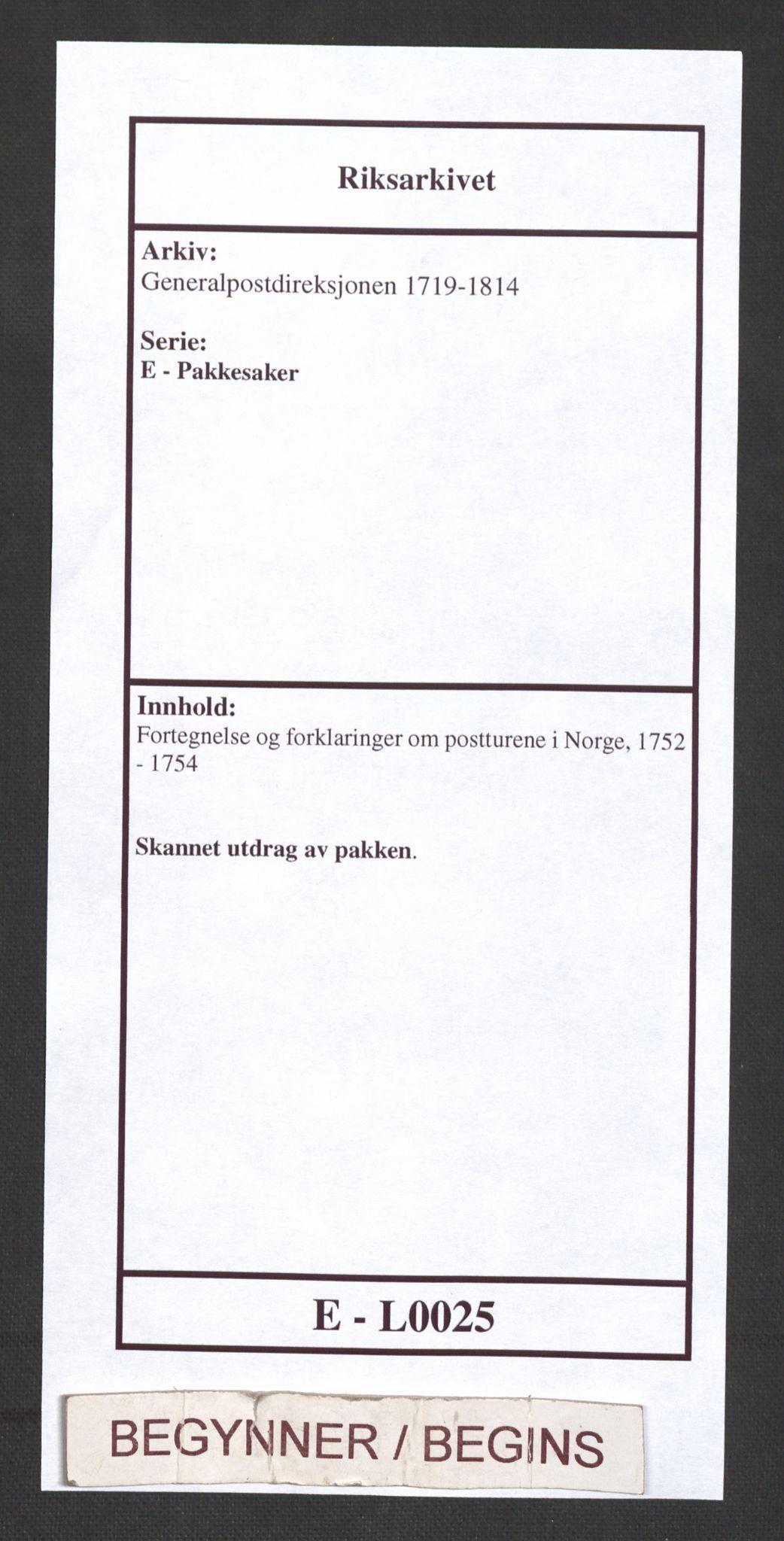 RA, Generalpostdireksjonen 1719-1814, E/L0025: Fortegnelse og forklaringer om postturene i Norge, 1752-1754, s. 1