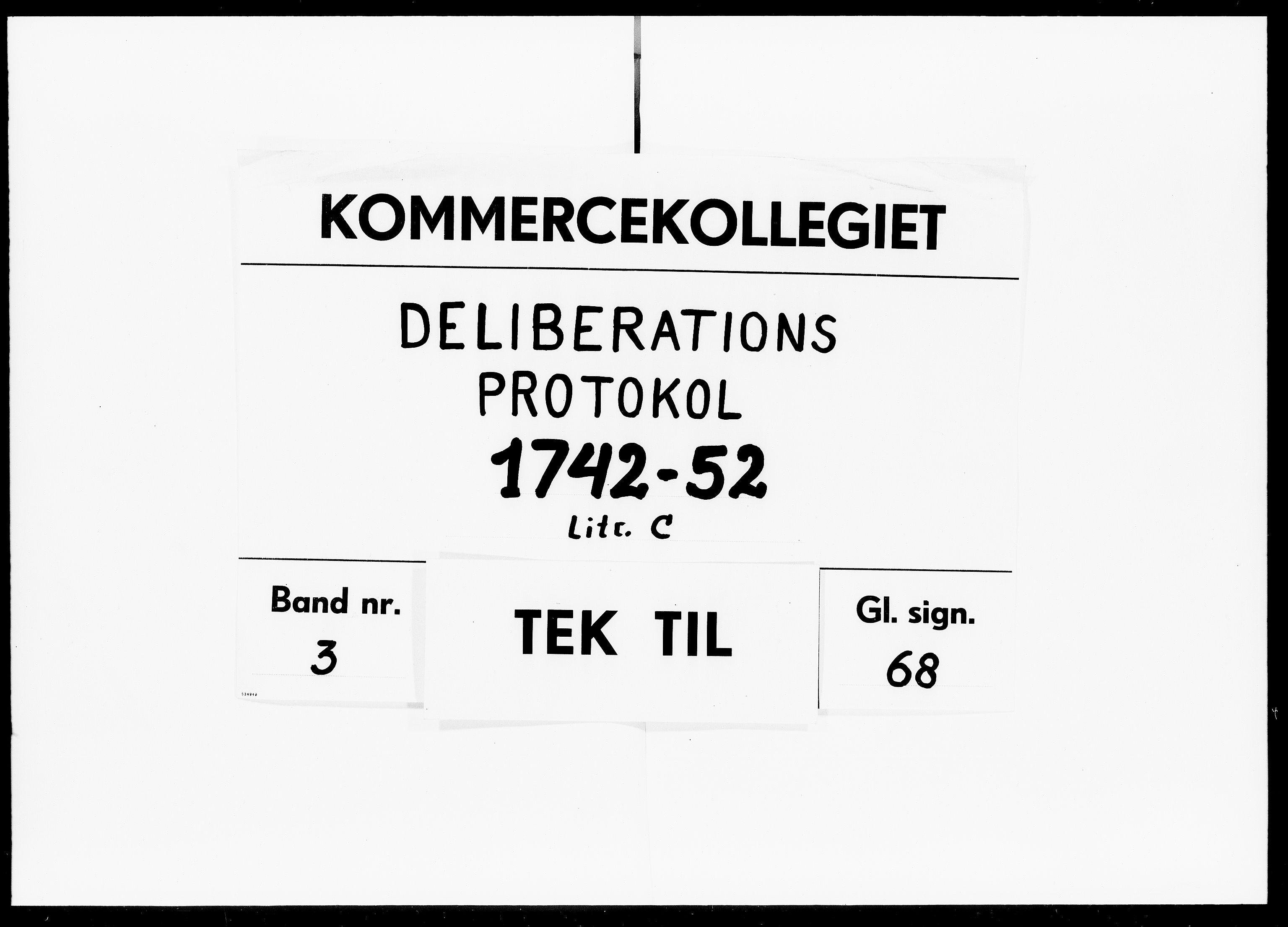DRA, Kommercekollegiet, Dansk-Norske Sekretariat, -/36: Deliberationsprotokol C, 1742-1752