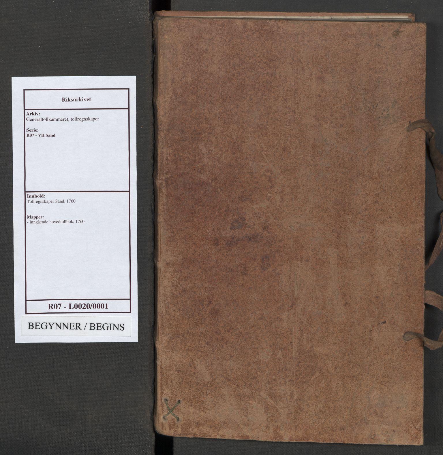 RA, Generaltollkammeret, tollregnskaper, R07/L0020: Tollregnskaper Sand, 1760