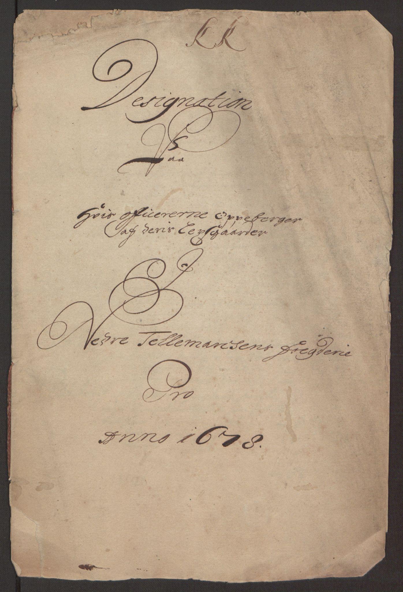 RA, Rentekammeret inntil 1814, Reviderte regnskaper, Fogderegnskap, R35/L2069: Fogderegnskap Øvre og Nedre Telemark, 1678, s. 239