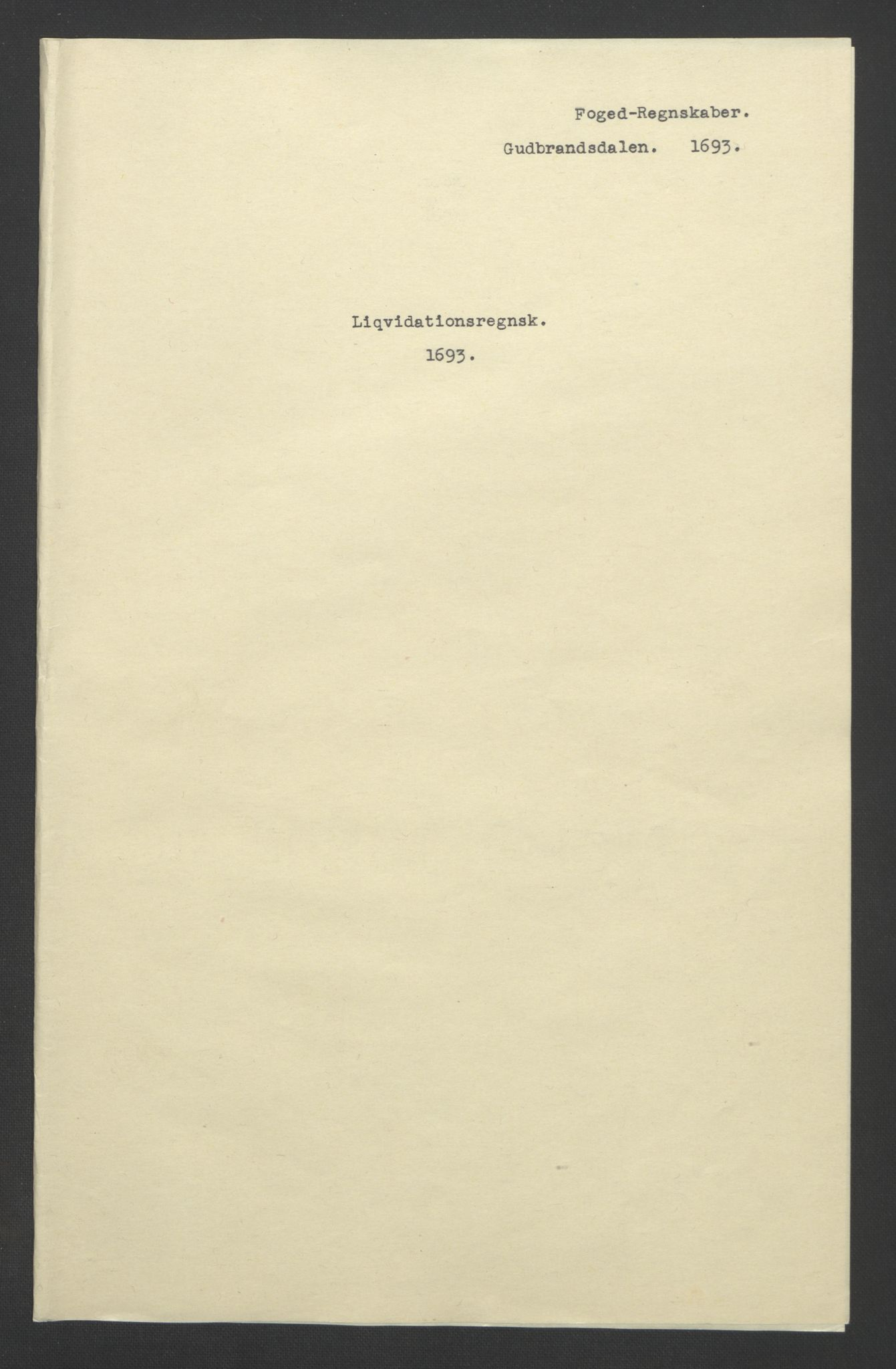 RA, Rentekammeret inntil 1814, Reviderte regnskaper, Fogderegnskap, R17/L1167: Fogderegnskap Gudbrandsdal, 1693, s. 3
