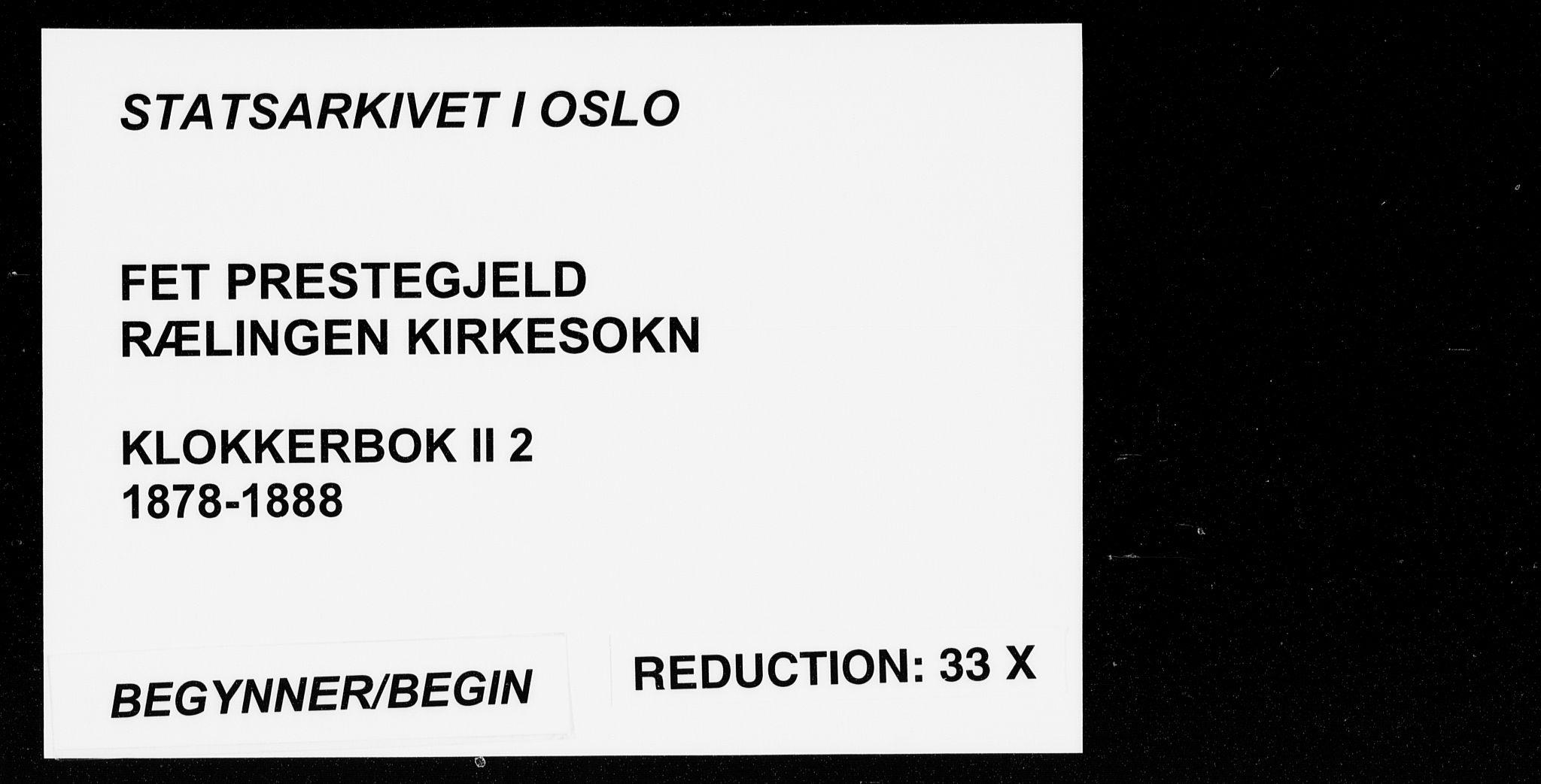 SAO, Fet prestekontor Kirkebøker, G/Gb/L0002: Klokkerbok nr. II 2, 1878-1911