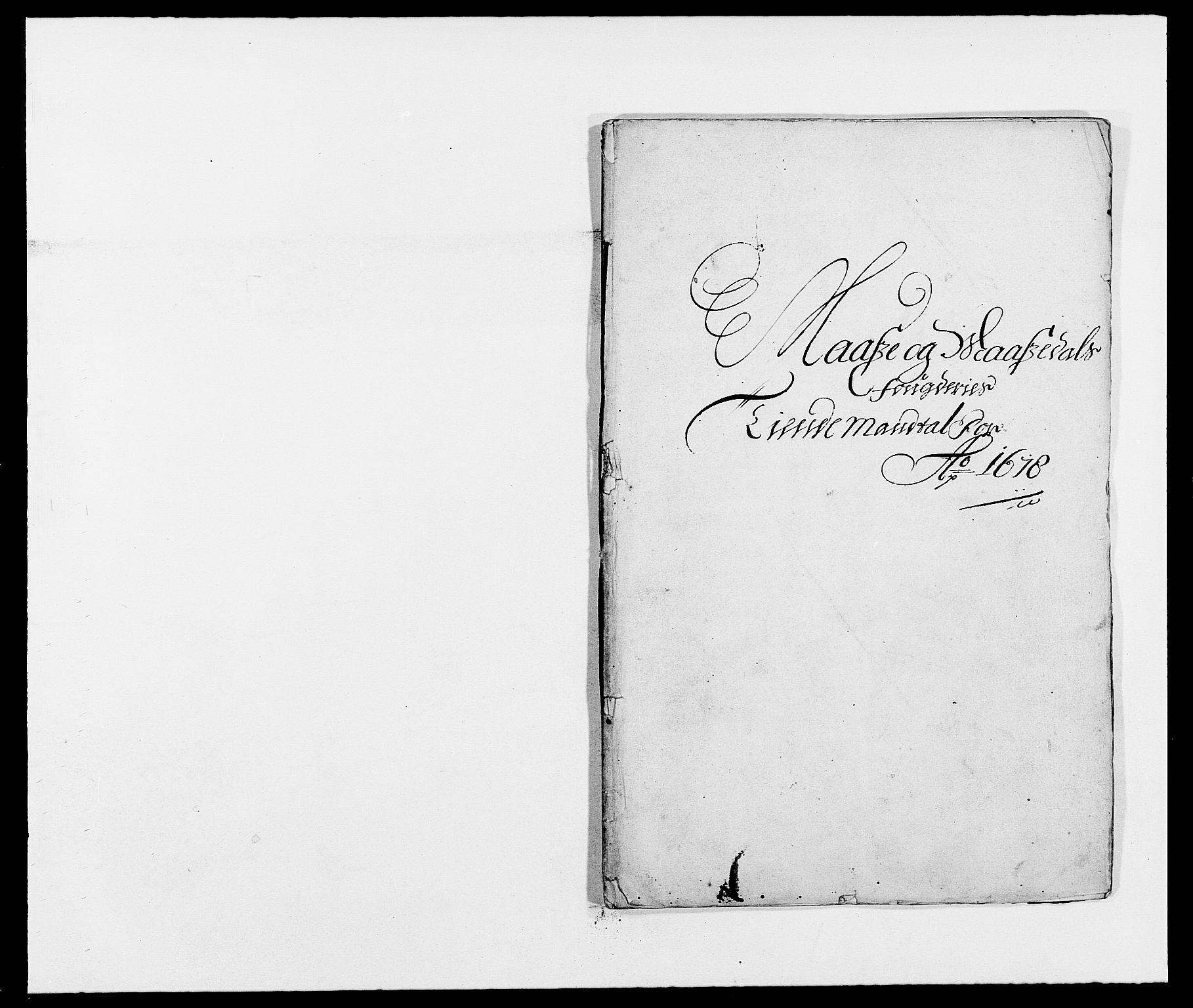 RA, Rentekammeret inntil 1814, Reviderte regnskaper, Fogderegnskap, R02/L0099: Fogderegnskap Moss og Verne kloster, 1678, s. 156